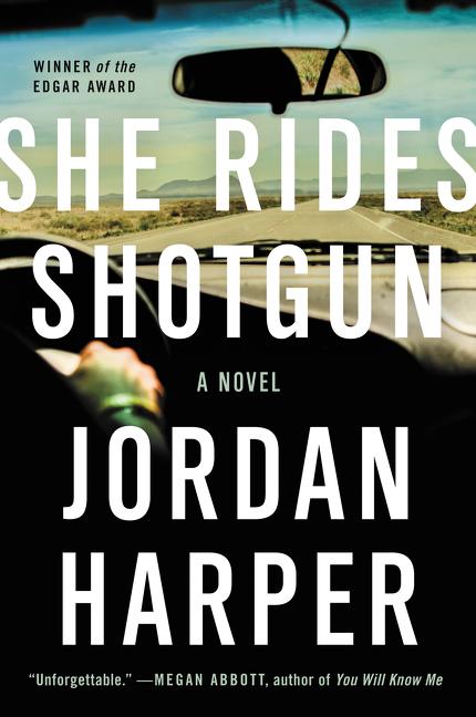 She Rides Shotgun A Novel
