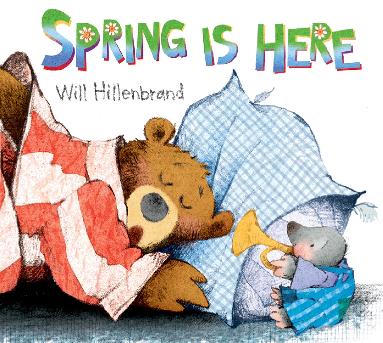 Spring is Here A Bear and Mole Story