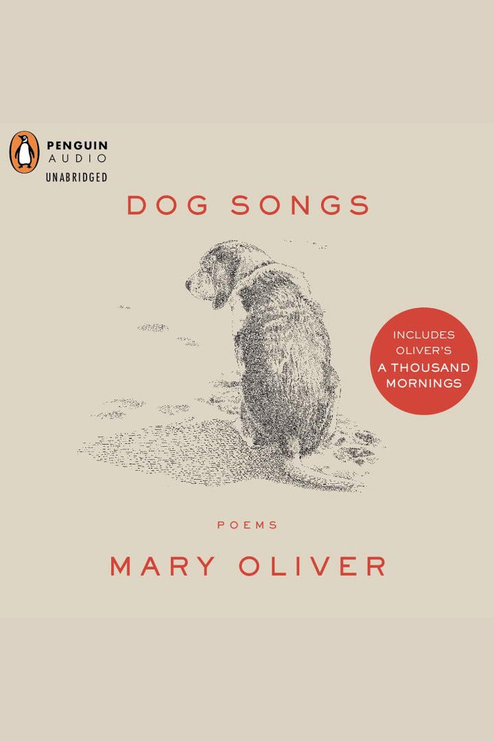 Dog Songs | A Thousand Mornings Poems