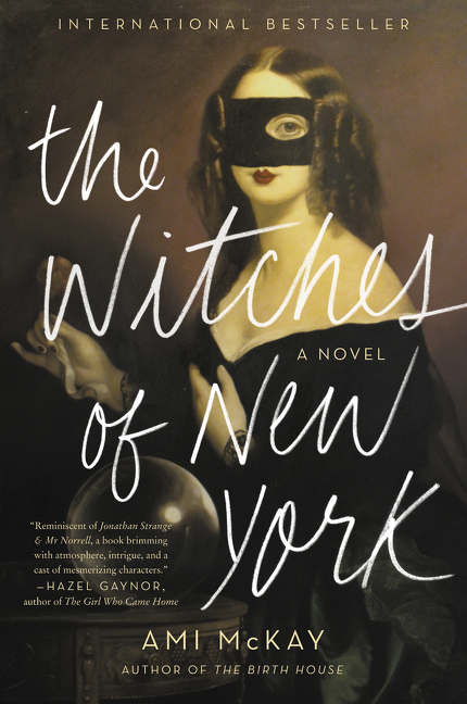 The Witches of New York A Novel