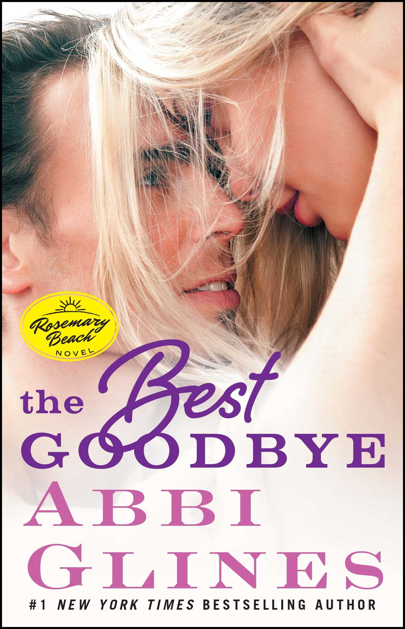 The Best Goodbye A Rosemary Beach Novel