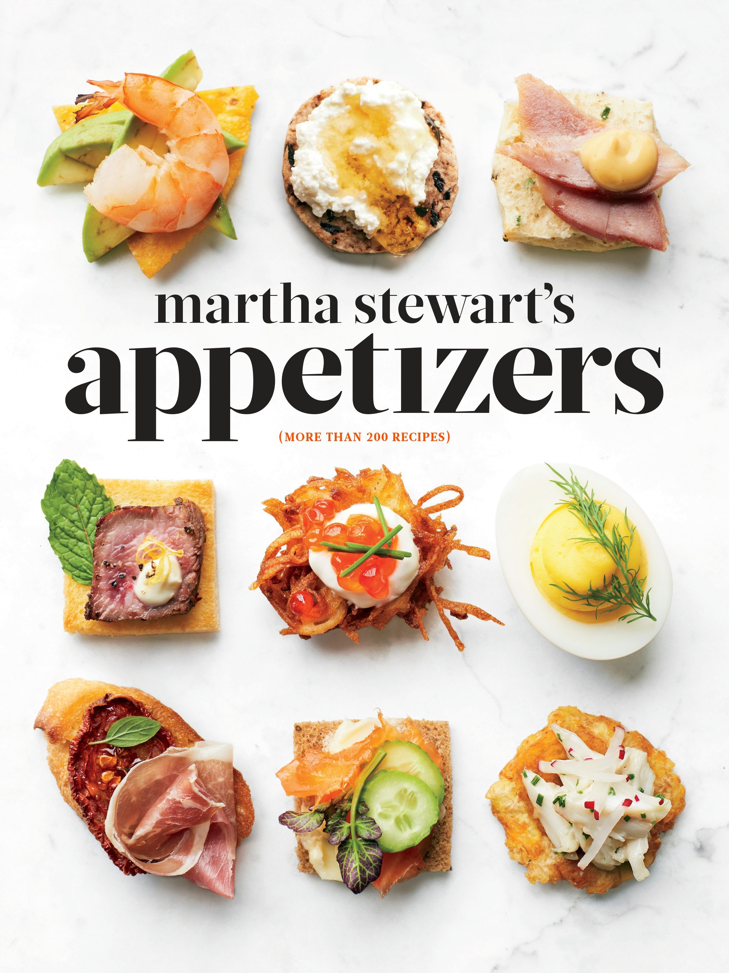Cover image for Martha Stewart's Appetizers [electronic resource] : 200 Recipes for Dips, Spreads, Snacks, Small Plates, and Other Delicious Hors d'Oeuvres, Plus 30 Cocktails