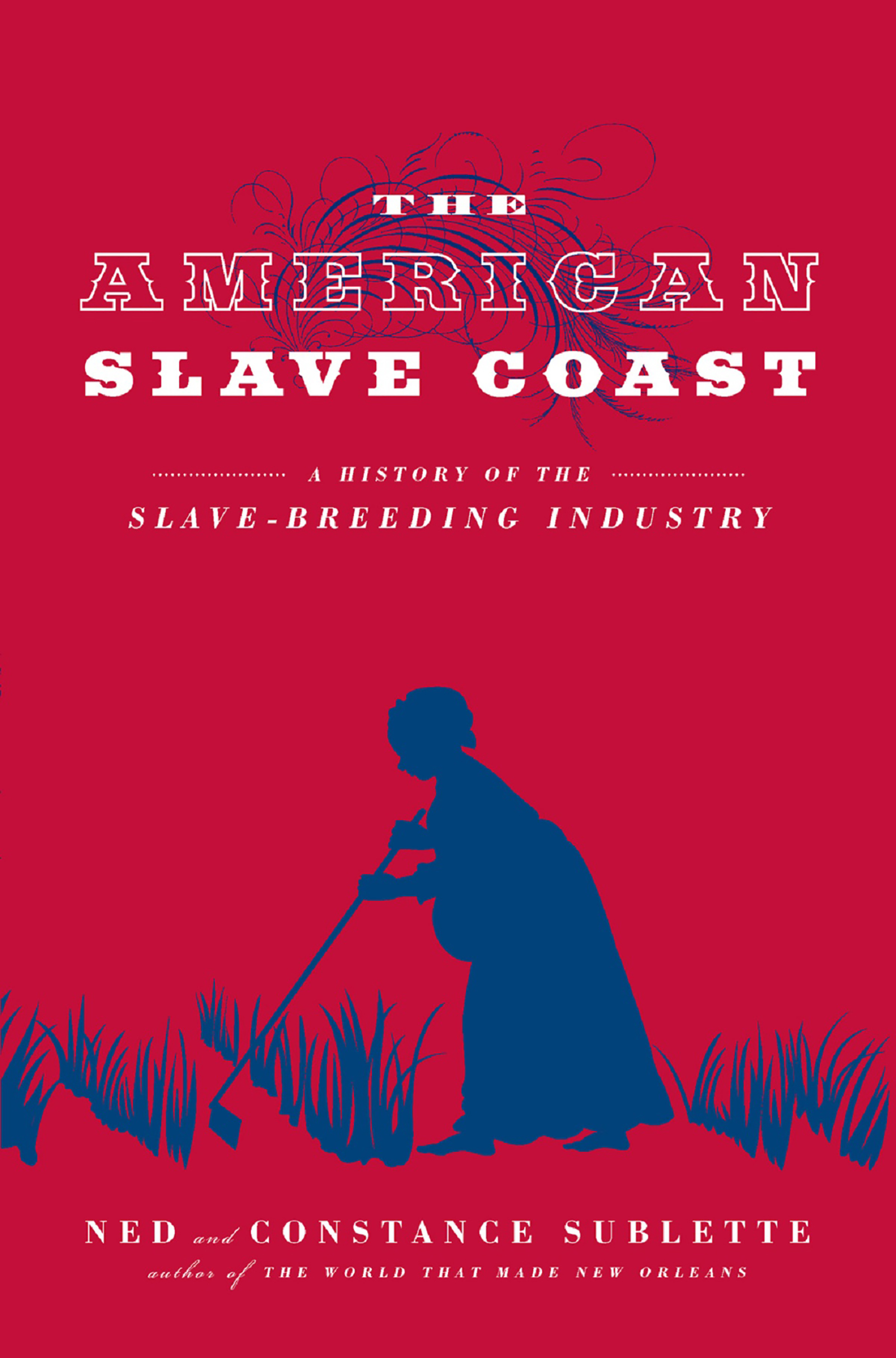 American Slave Coast A History of the Slave-Breeding Industry