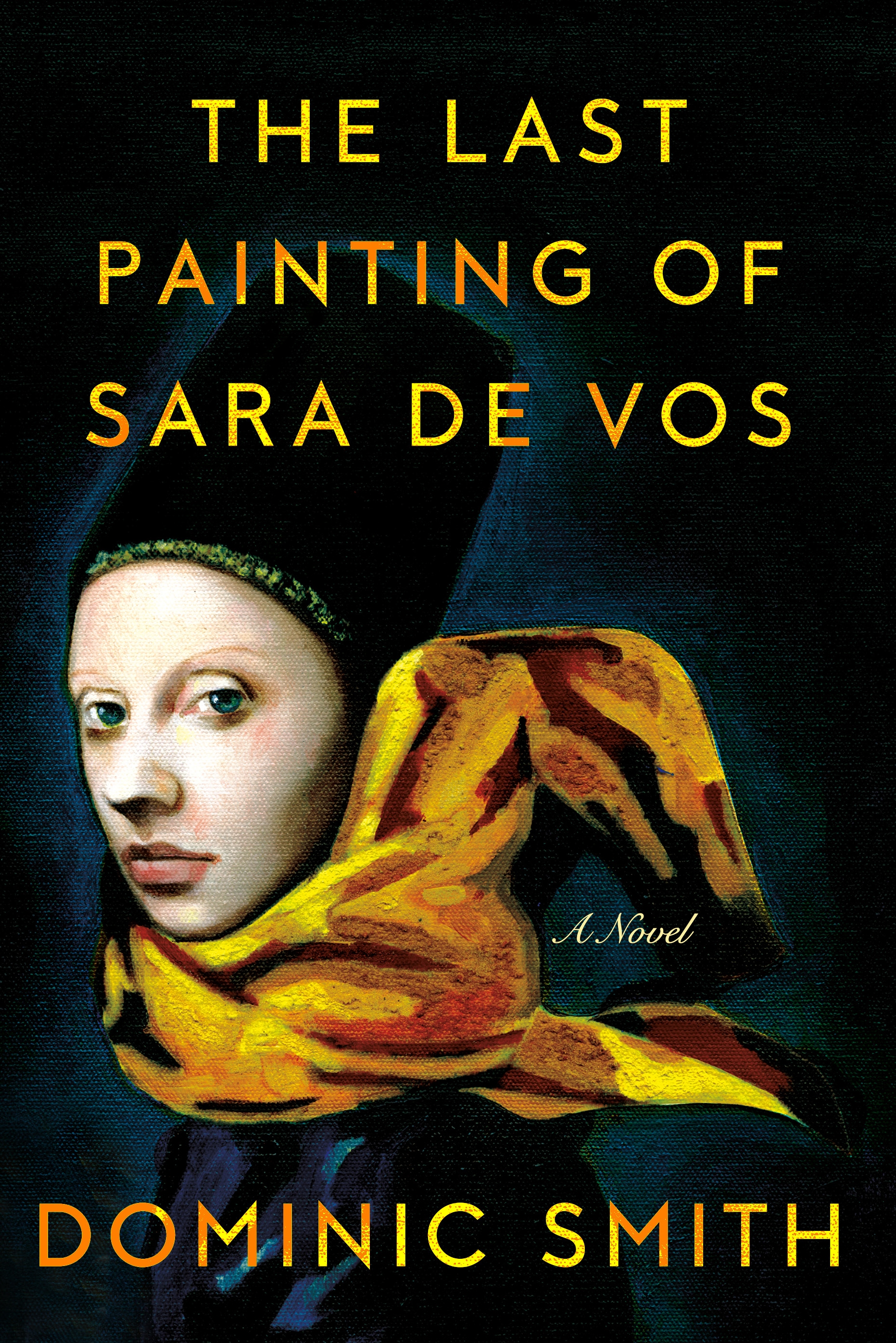 The Last Painting of Sara de Vos [electronic resource] : A Novel