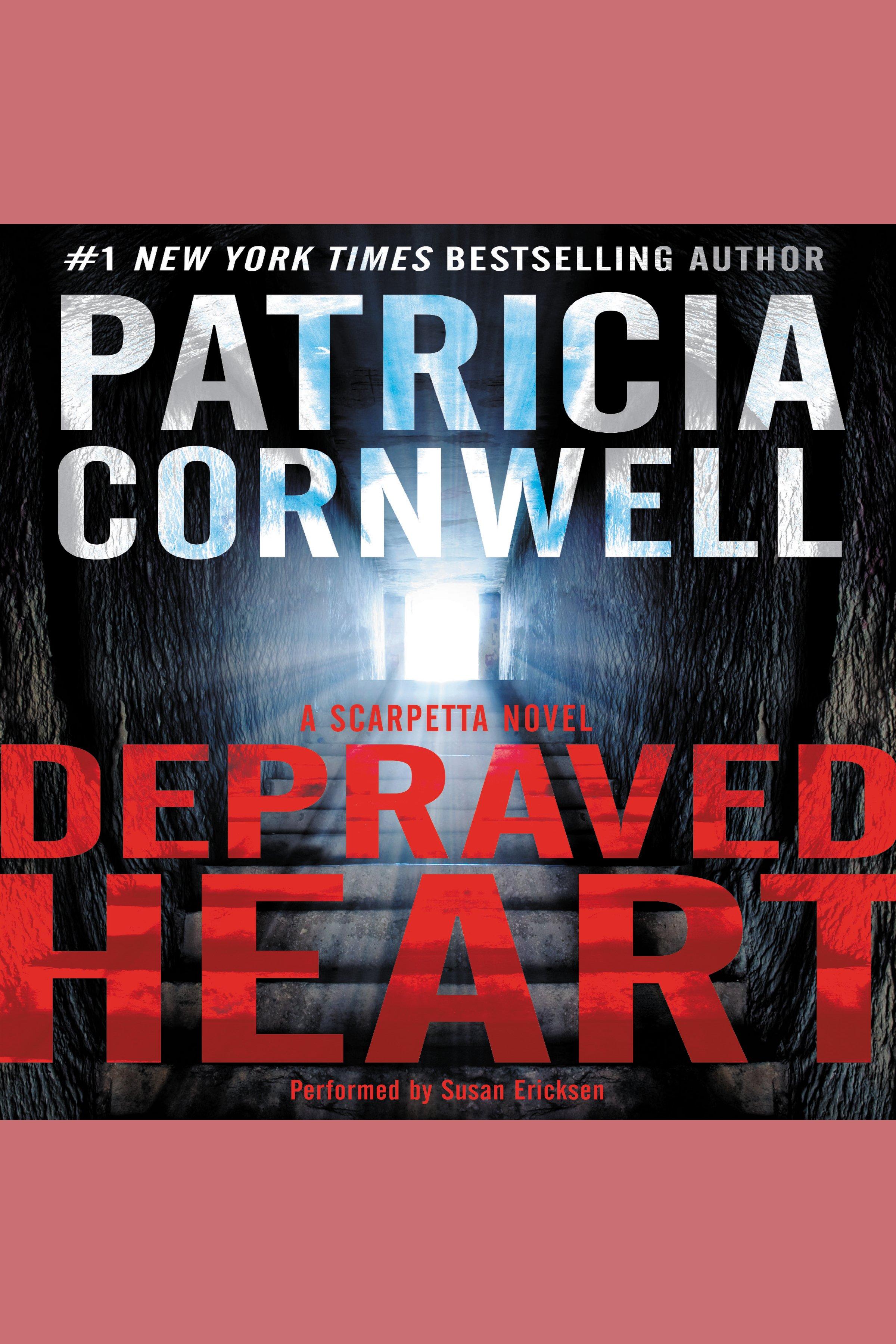 Depraved Heart A Scarpetta Novel