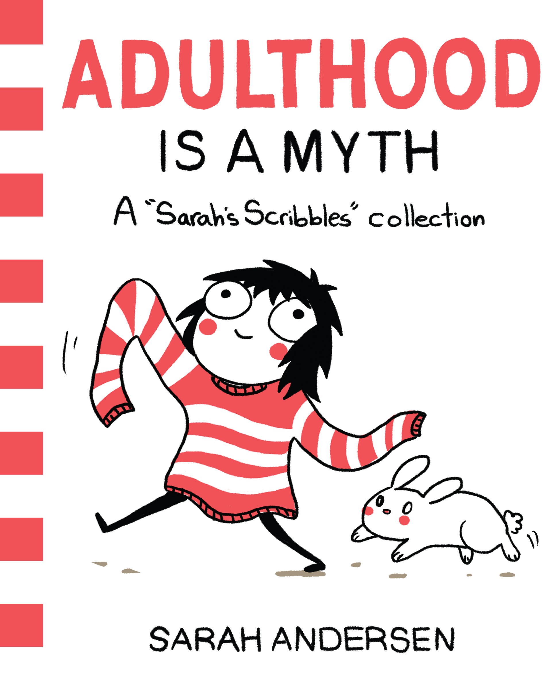 Adulthood Is a Myth A Sarah's Scribbles Collection