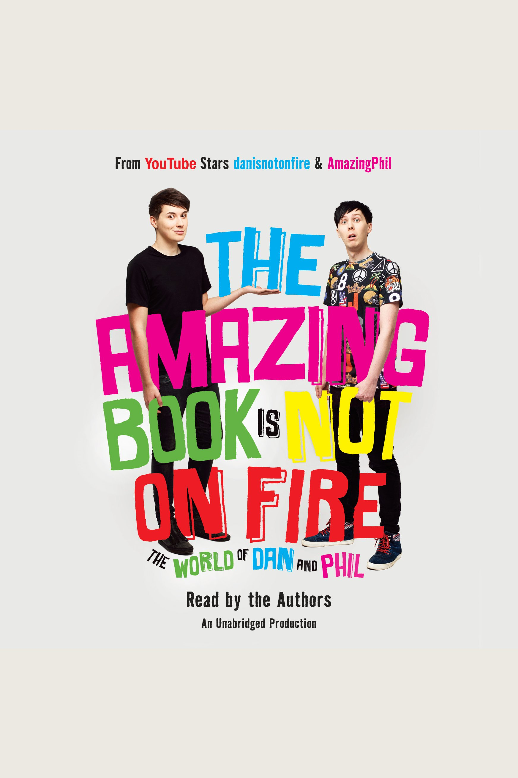 Amazing Book Is Not on Fire, The The World of Dan and Phil