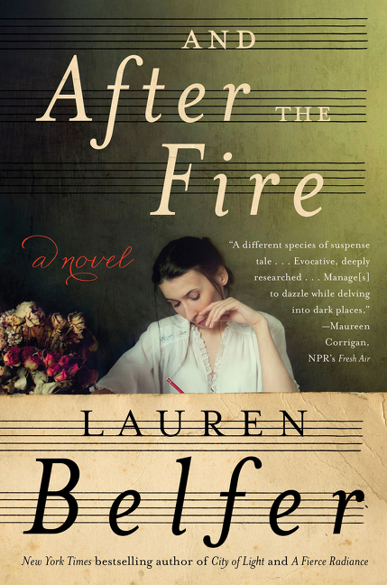And After the Fire A Novel
