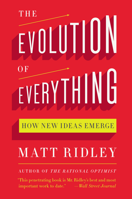 Cover image for The Evolution of Everything [electronic resource] : How New Ideas Emerge