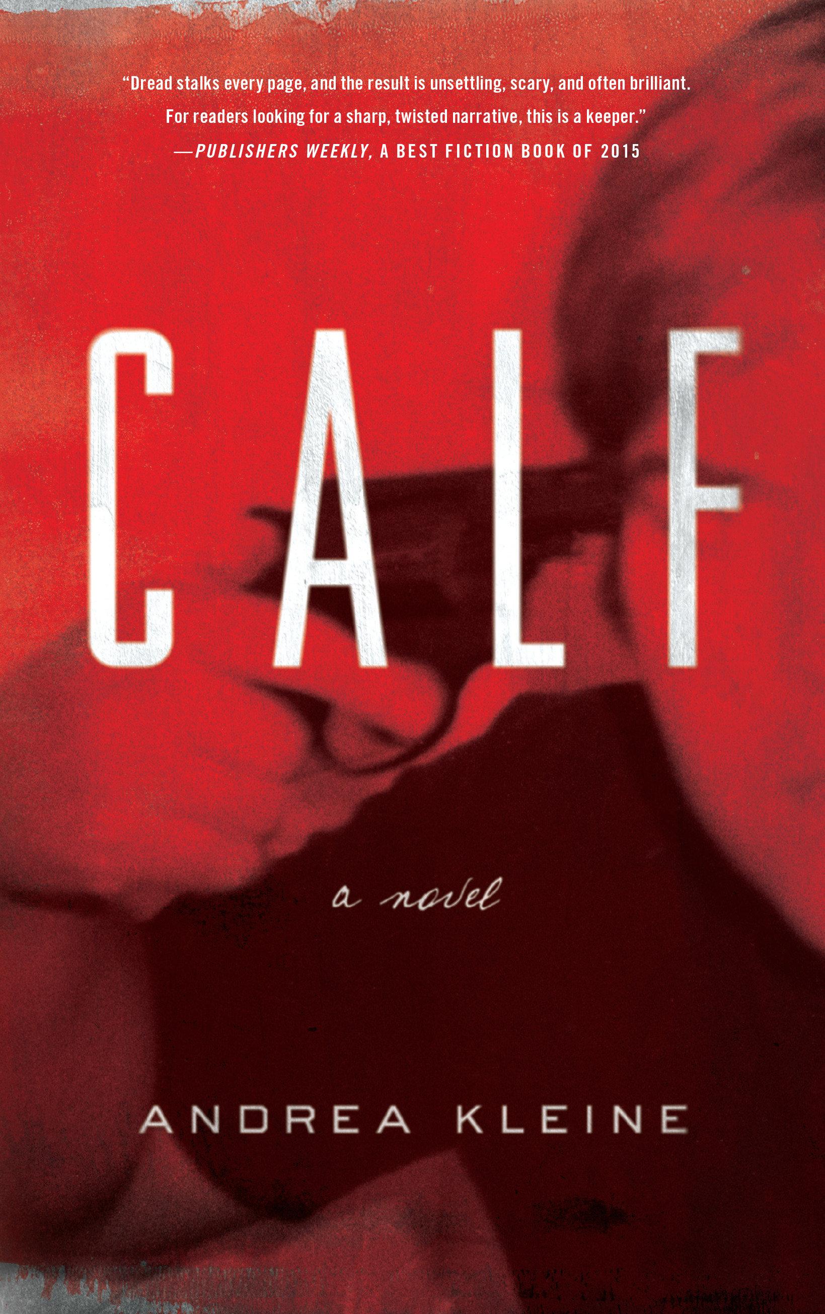 Calf [eBook] : a novel