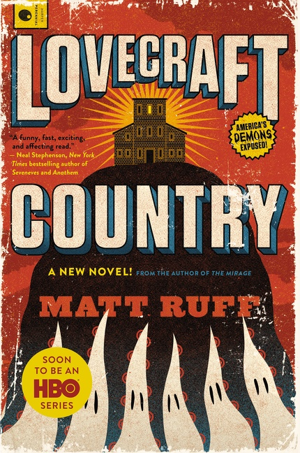 Lovecraft Country A Novel
