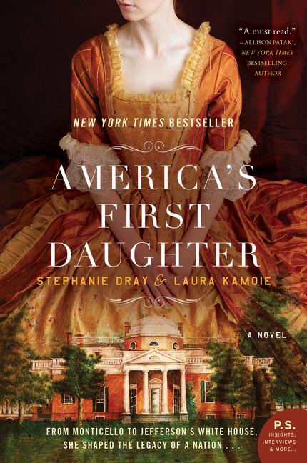 America's First Daughter A Novel