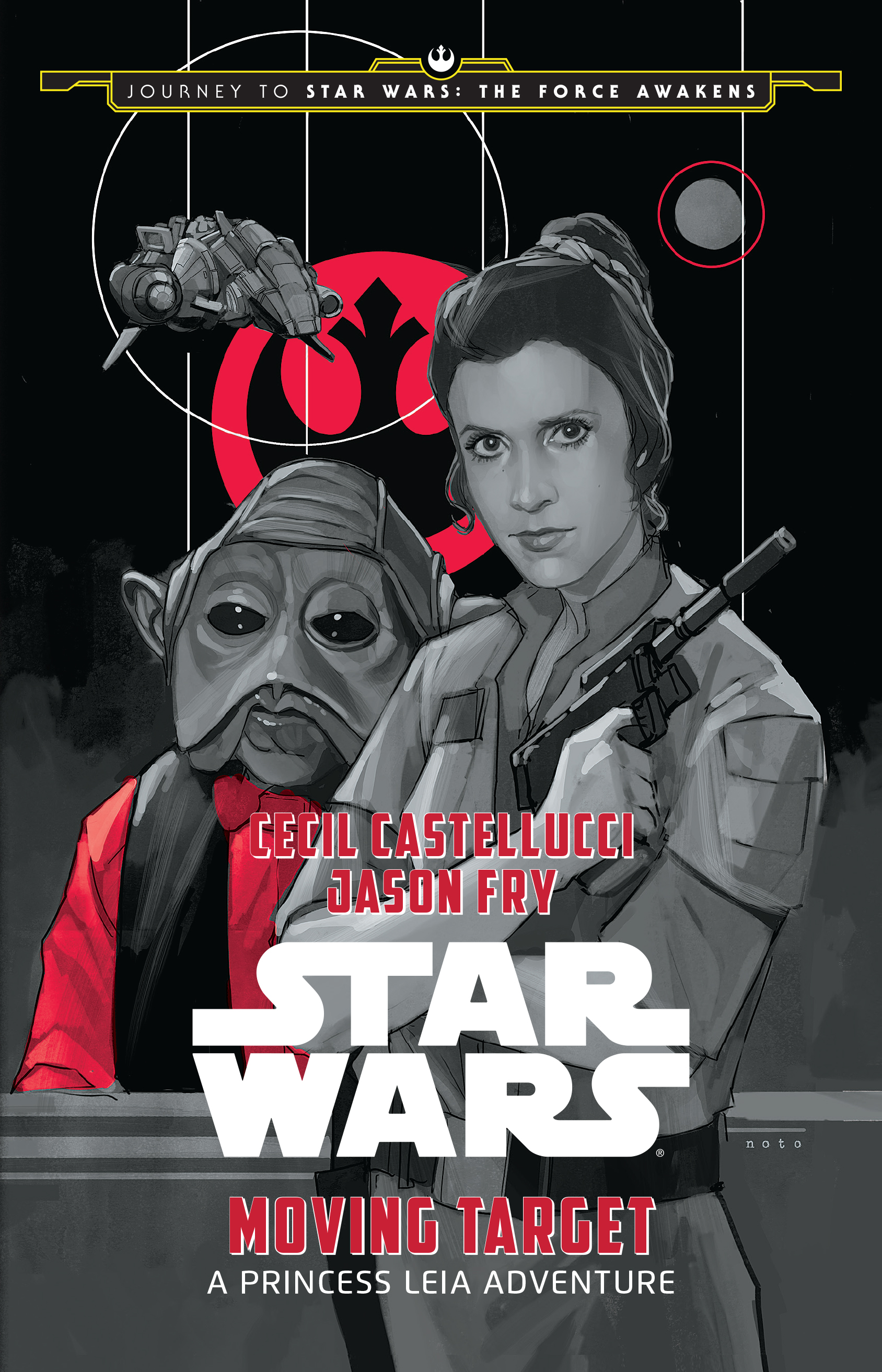 Journey to Star Wars: The Force Awakens: Moving Target A Princess Leia Adventure