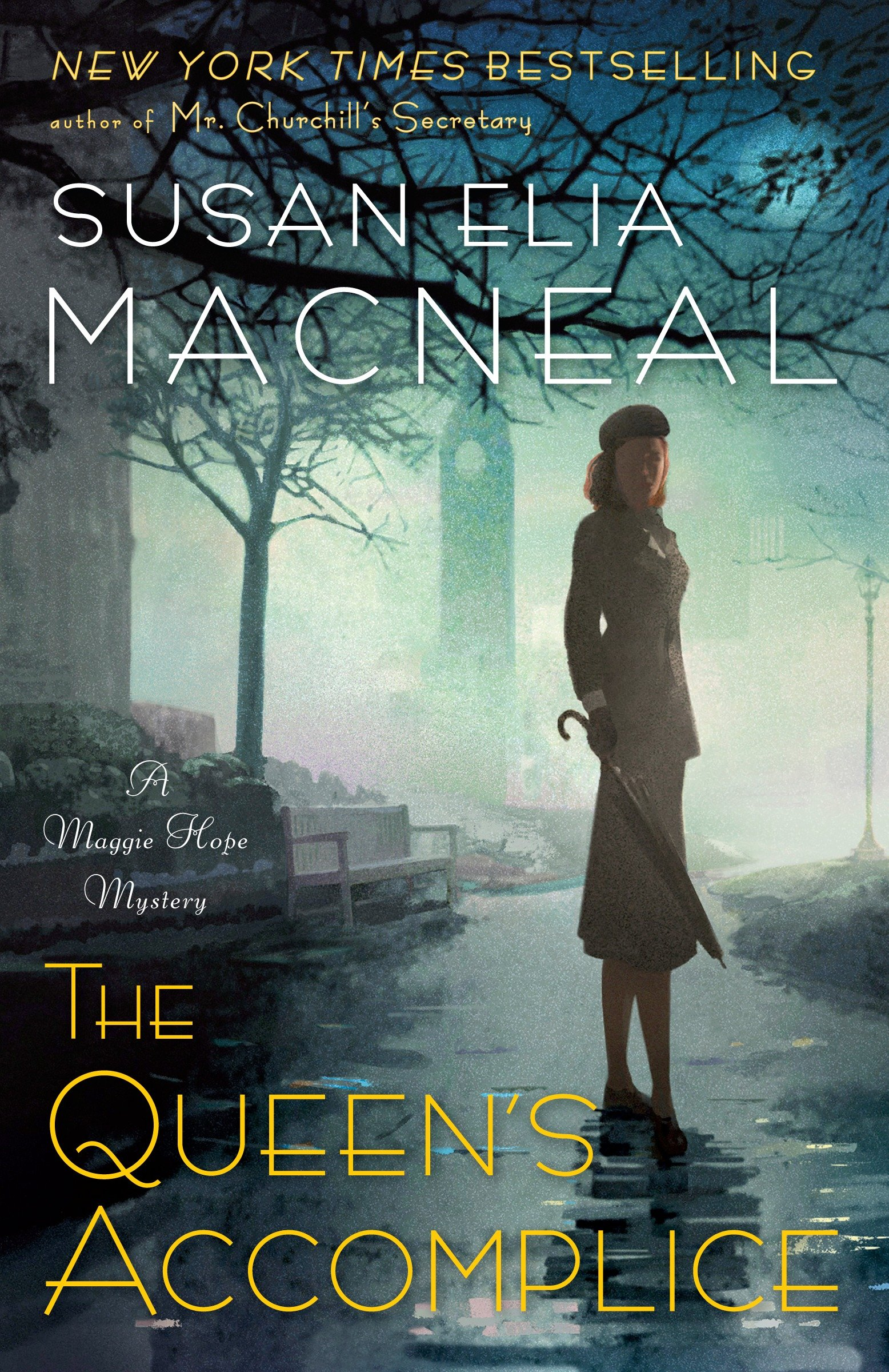 The queen's accomplice a Maggie Hope mystery