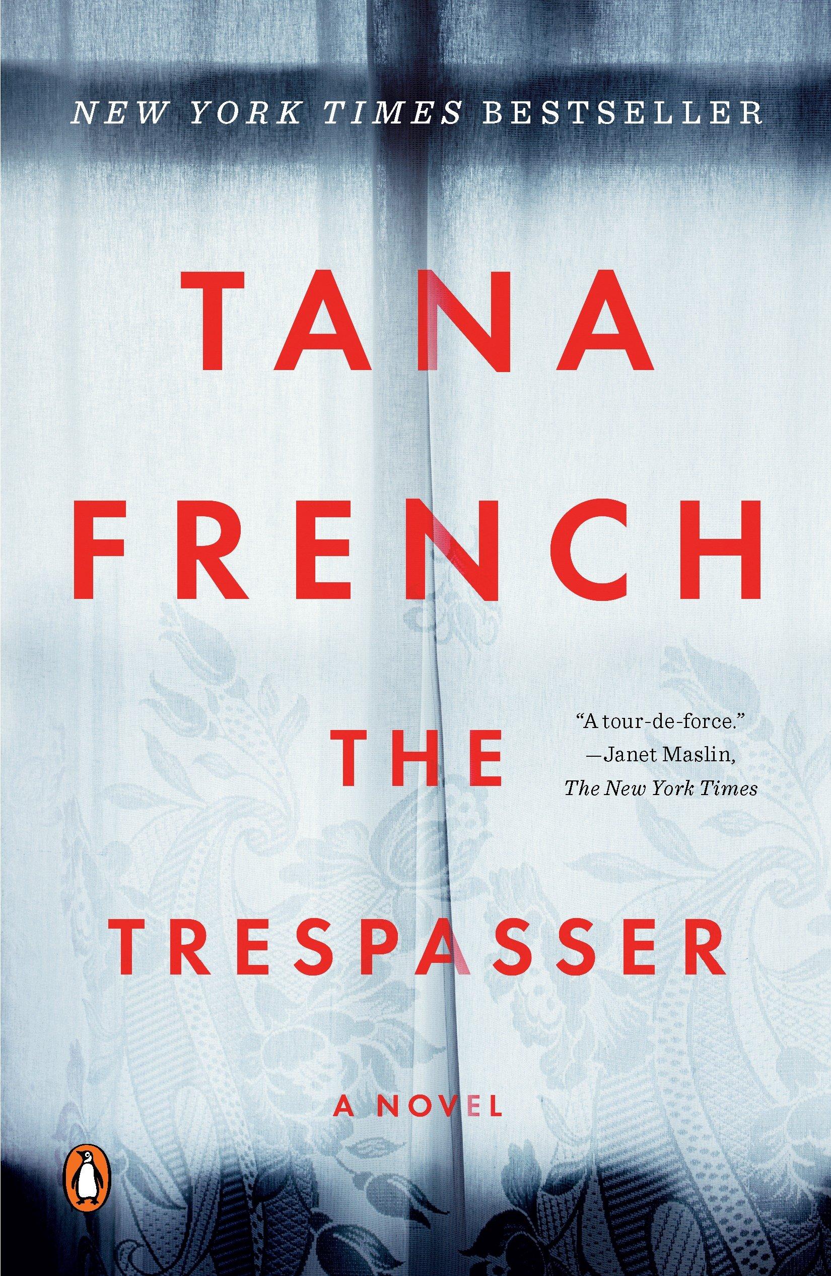The Trespasser A Novel