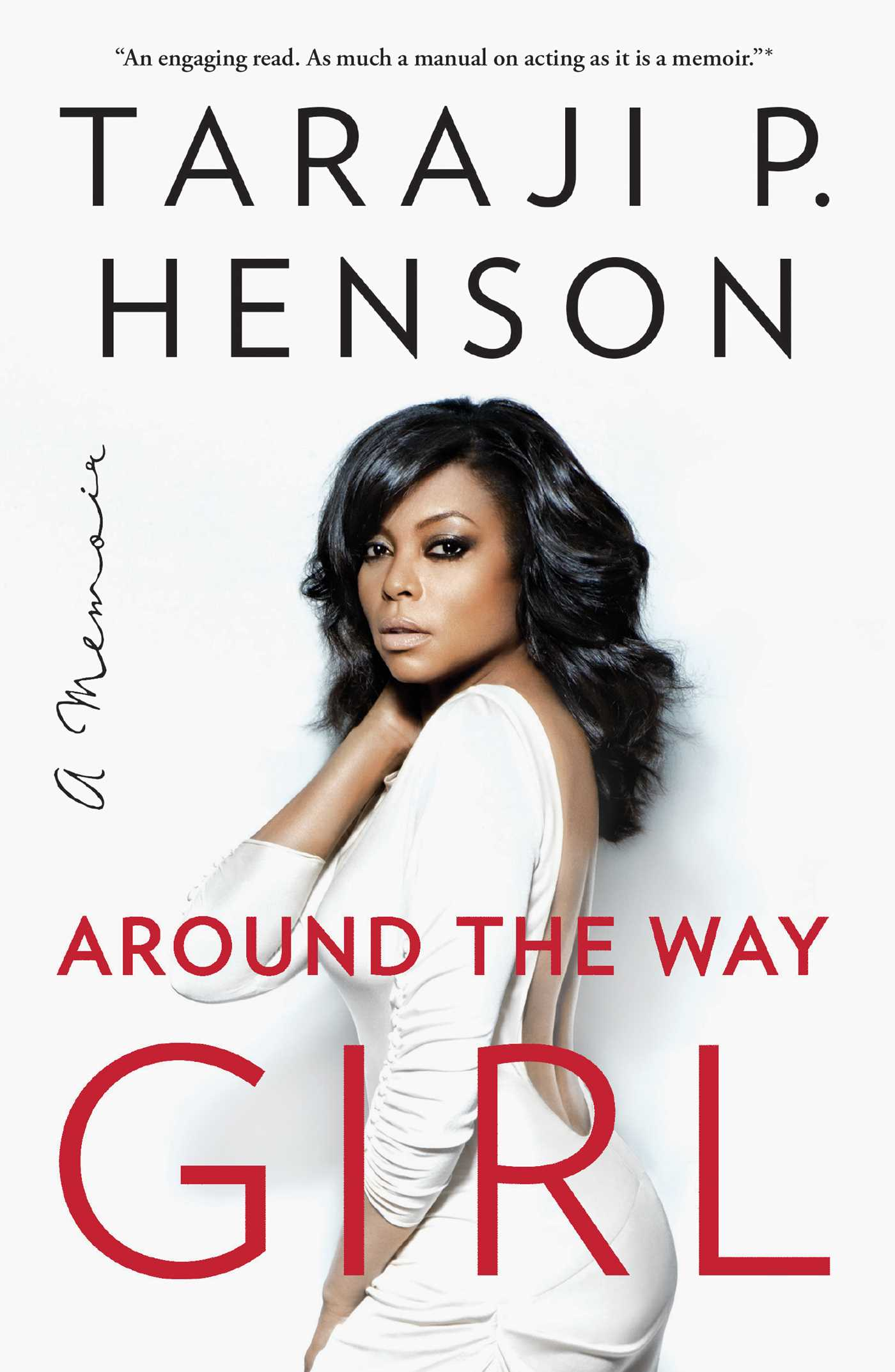 Around the Way Girl A Memoir