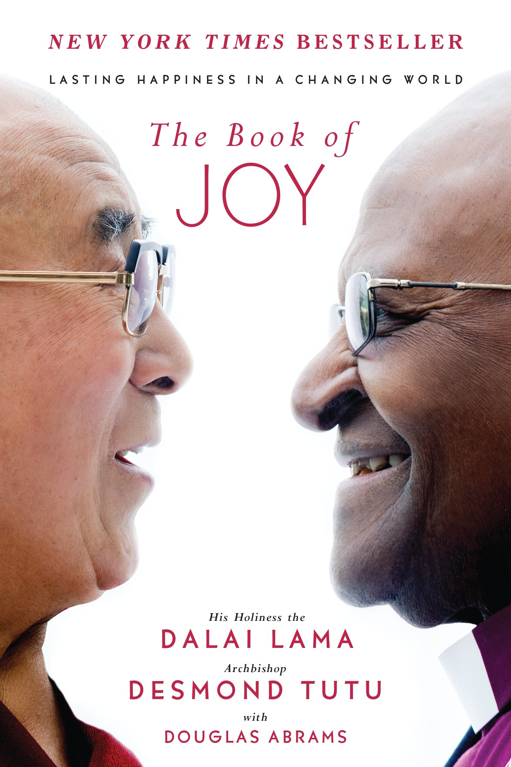 The book of joy : lasting happiness in a changing world