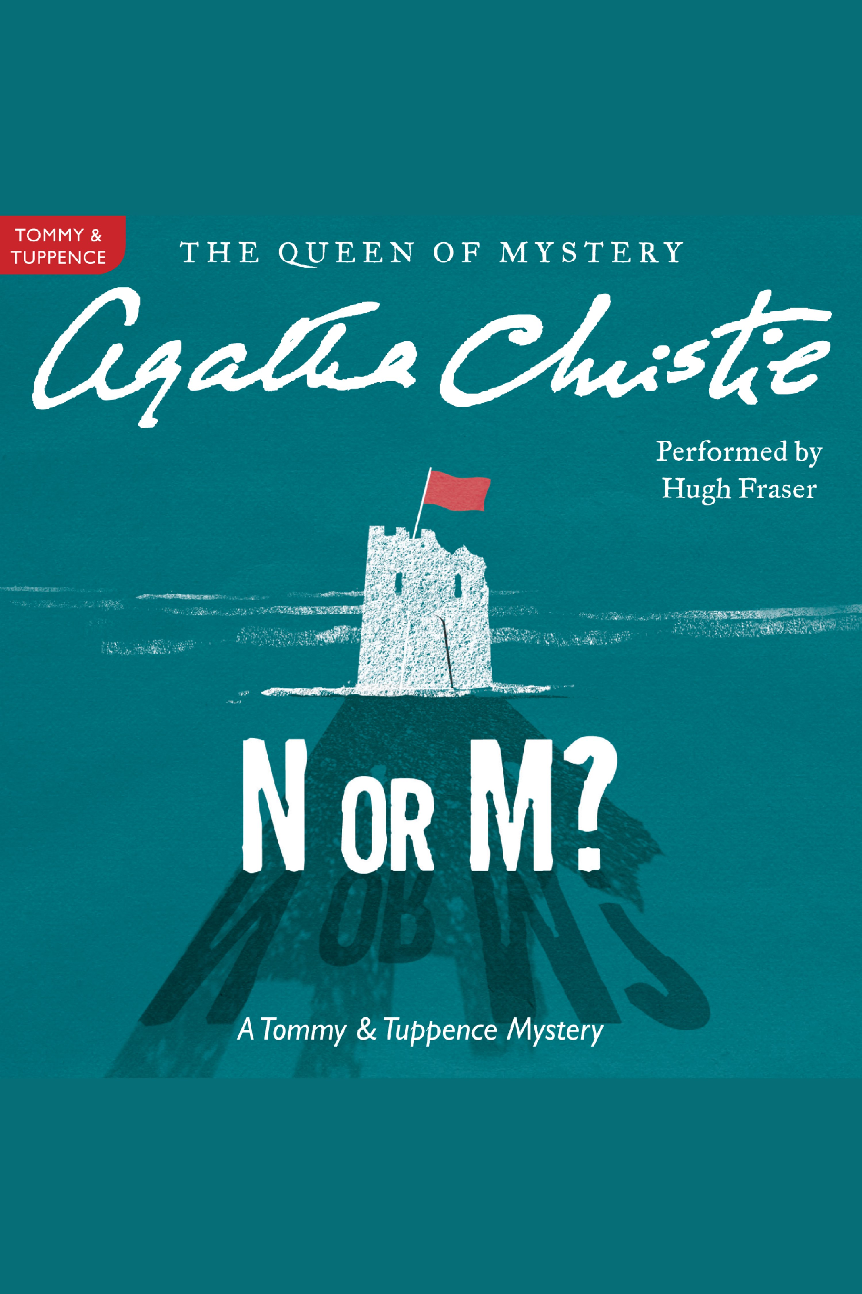 N or M? A Tommy and Tuppence Mystery