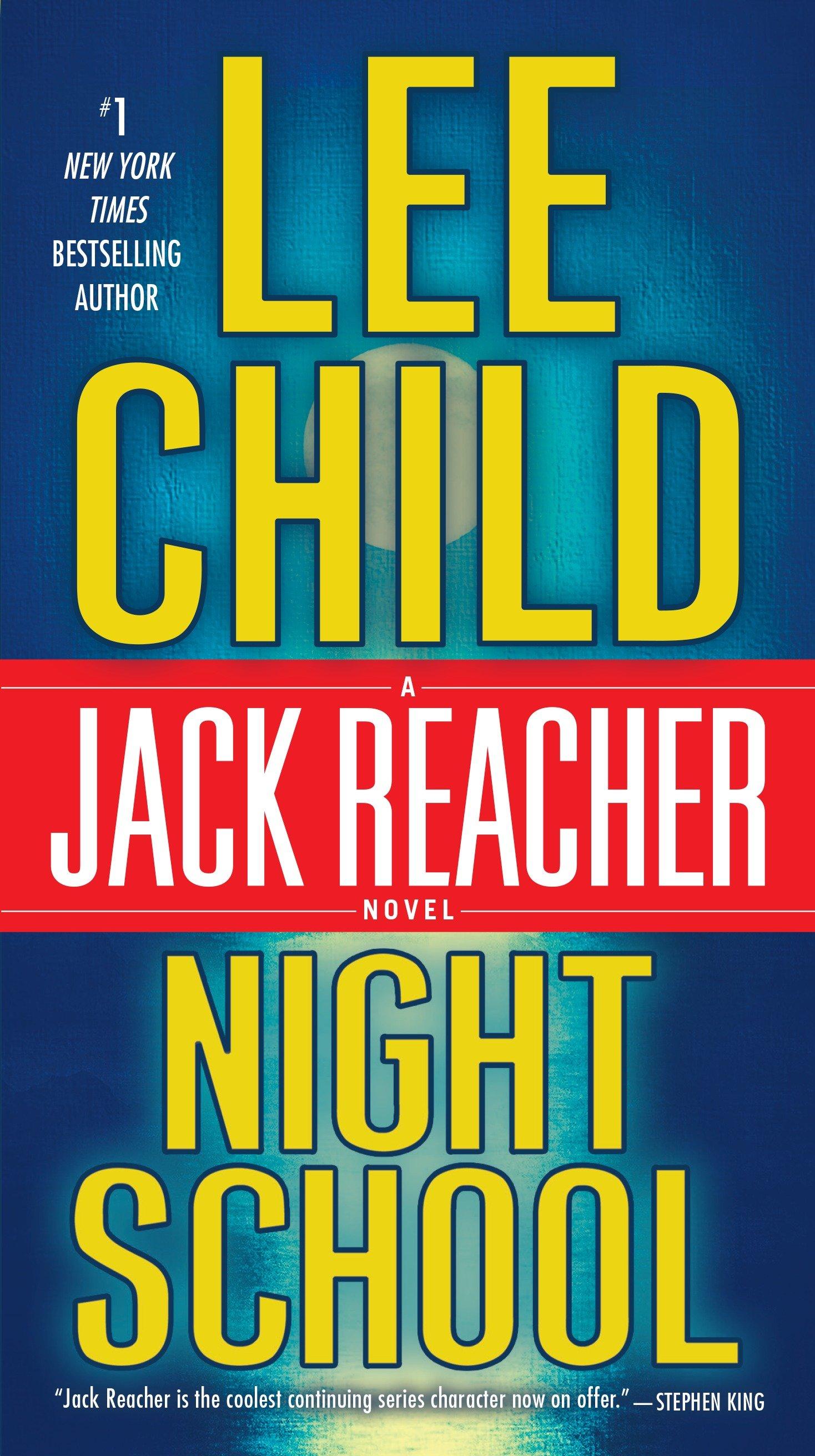 Night School A Jack Reacher Novel
