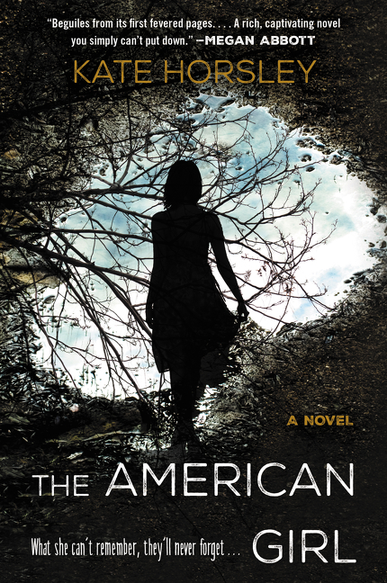 The American Girl A Novel