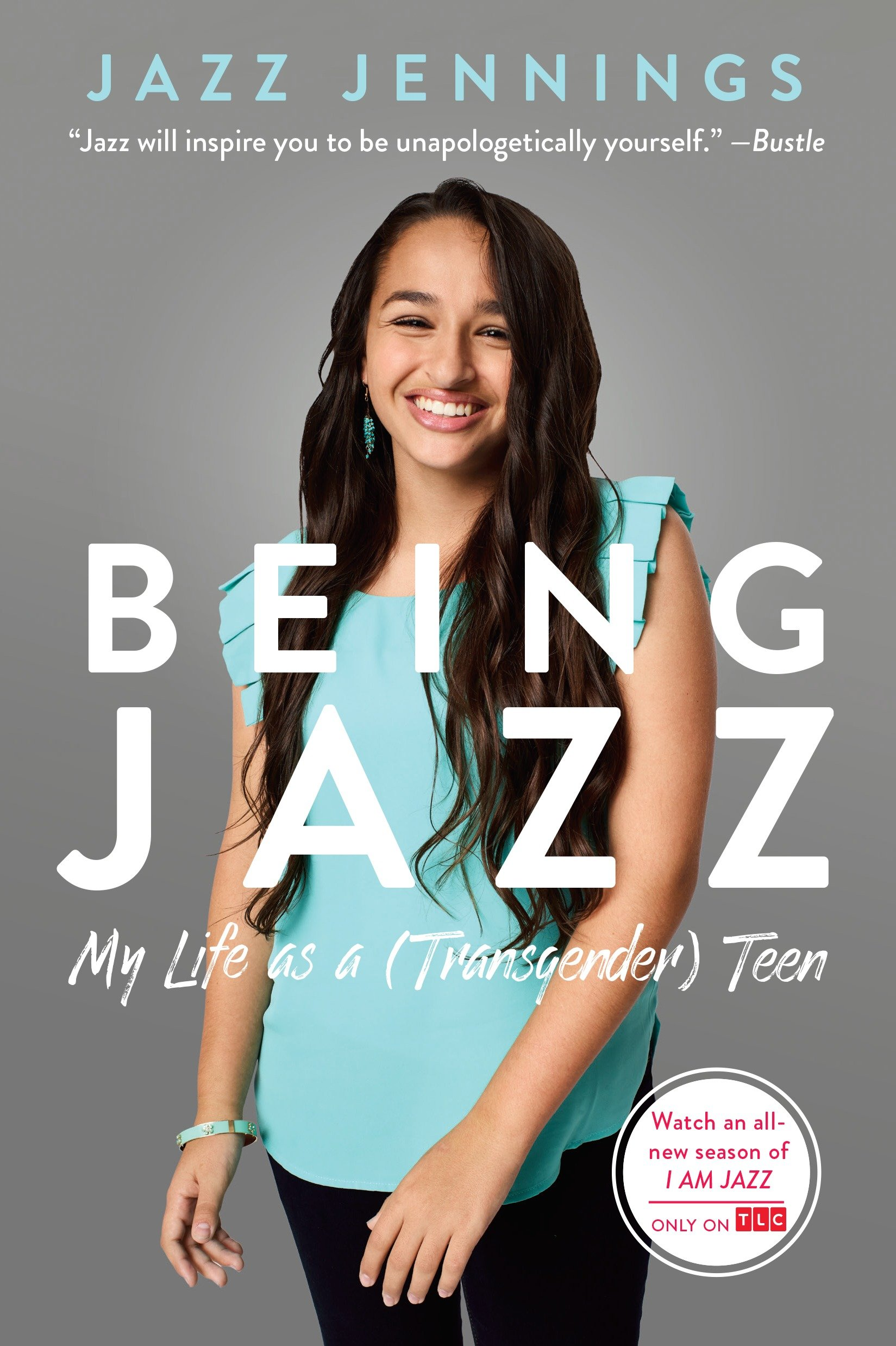 Being Jazz My Life as a (Transgender) Teen