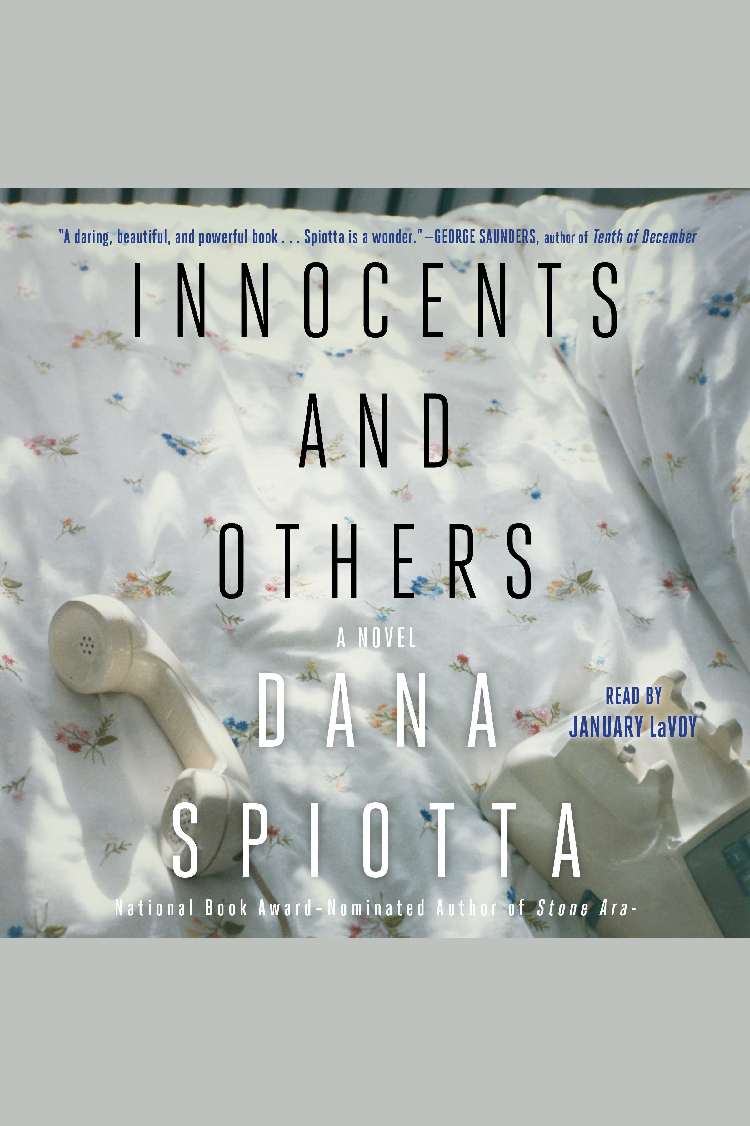 Innocents and Others a novel