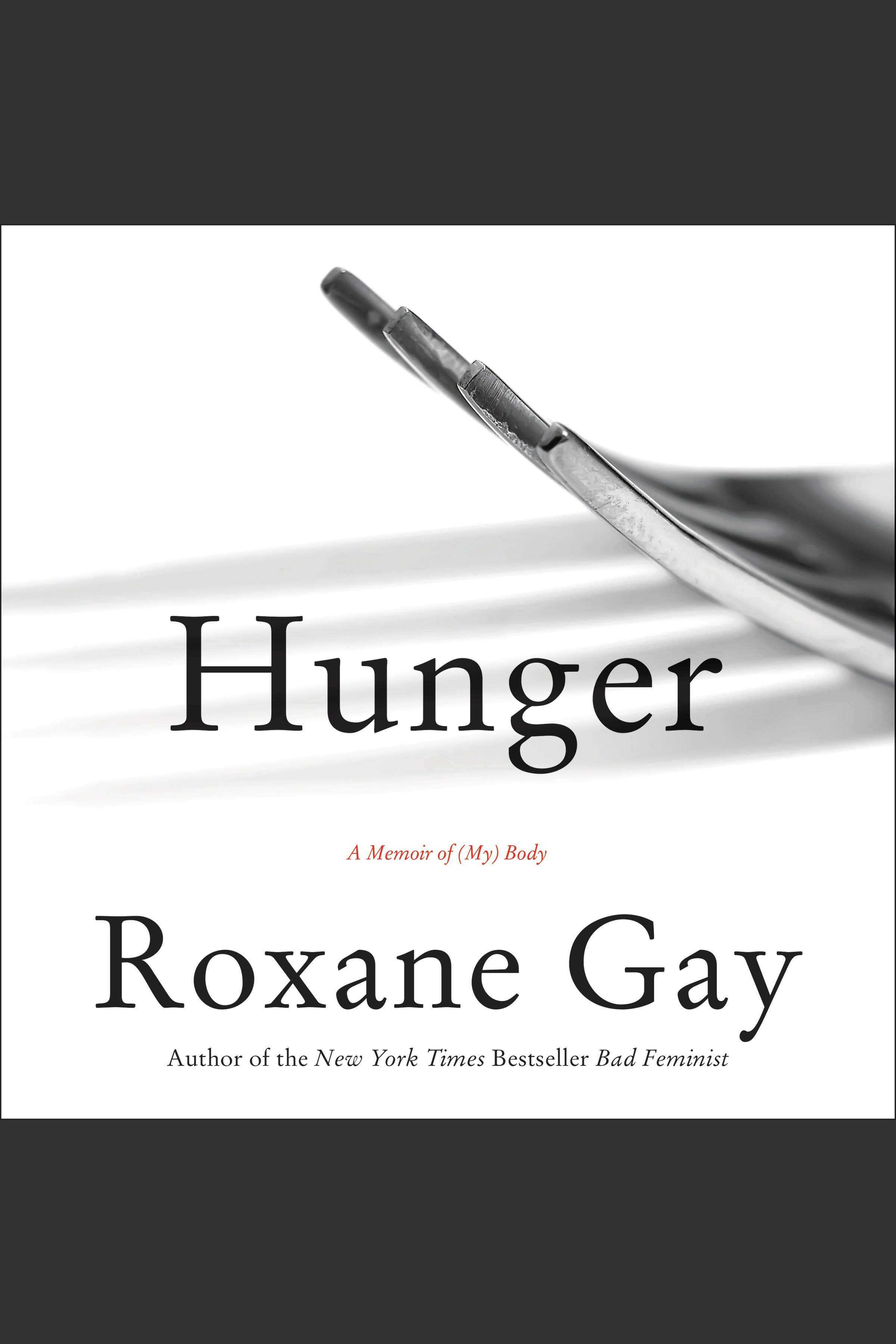 Hunger [EAUDIOBOOK] A Memoir of (My) Body