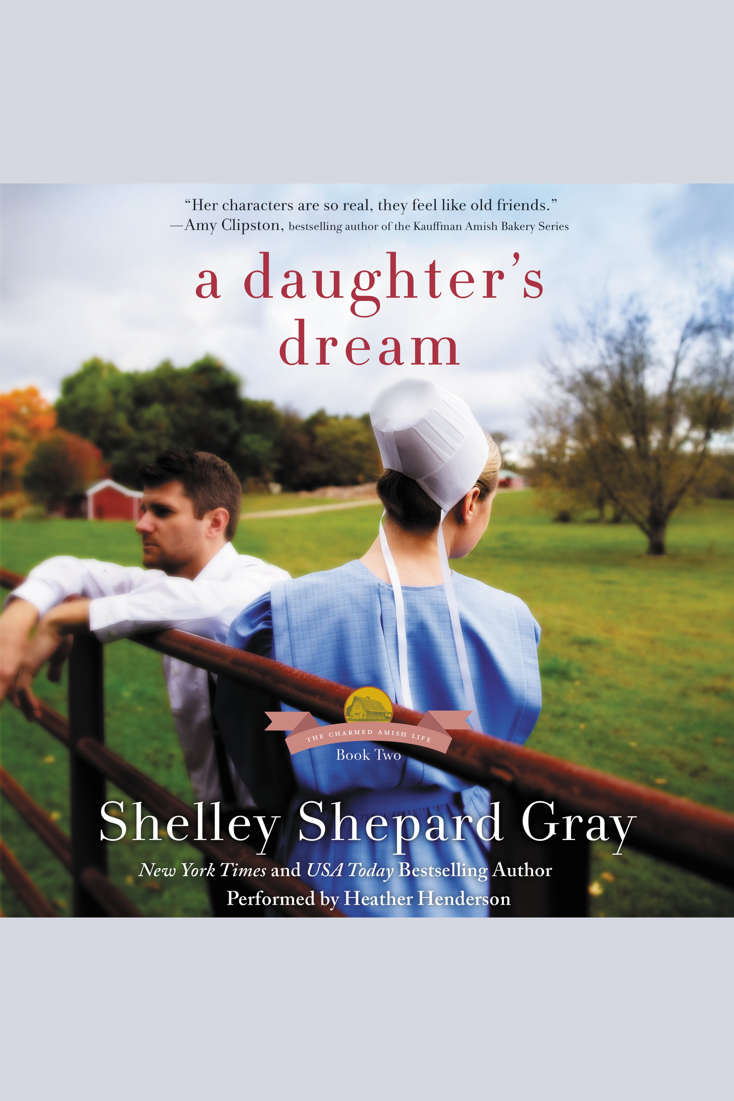 Daughter's Dream, A The Charmed Amish Life, Book Two
