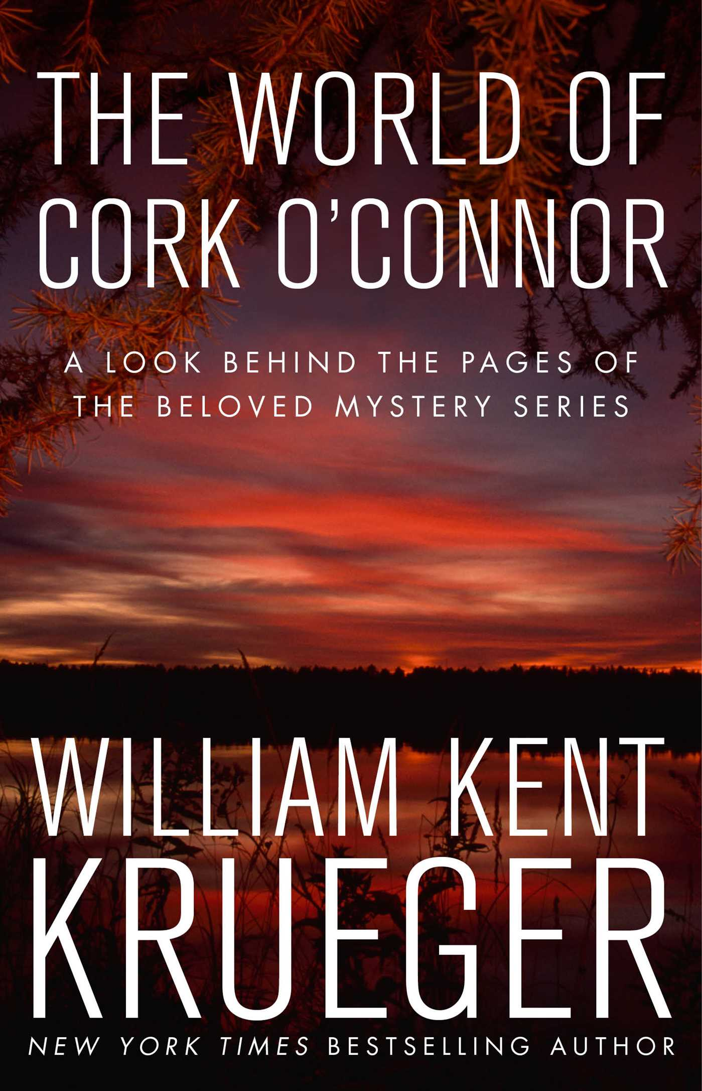 Cover image for The World of Cork O'Connor [electronic resource] : A Look Behind the Pages of the Beloved Mystery Series