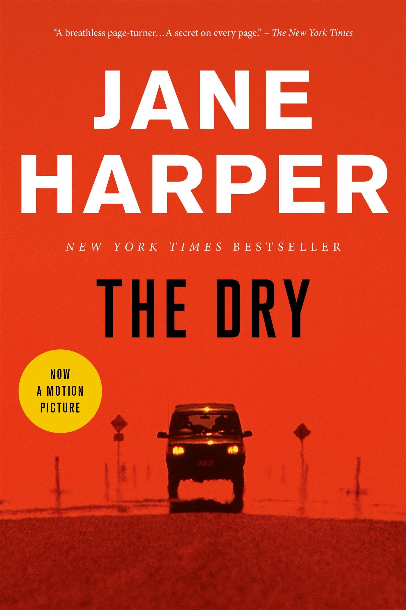 The Dry A Novel