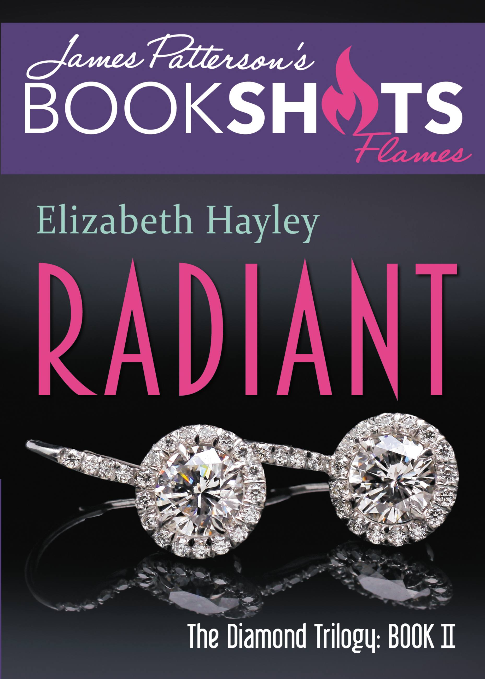 Radiant The Diamond Trilogy, Book II