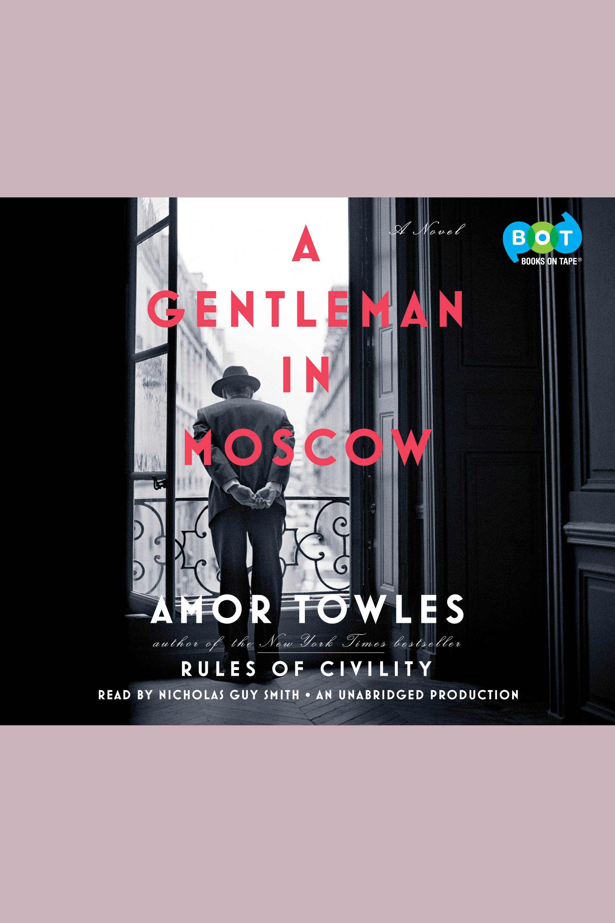 A gentleman in Moscow [AudioEbook]