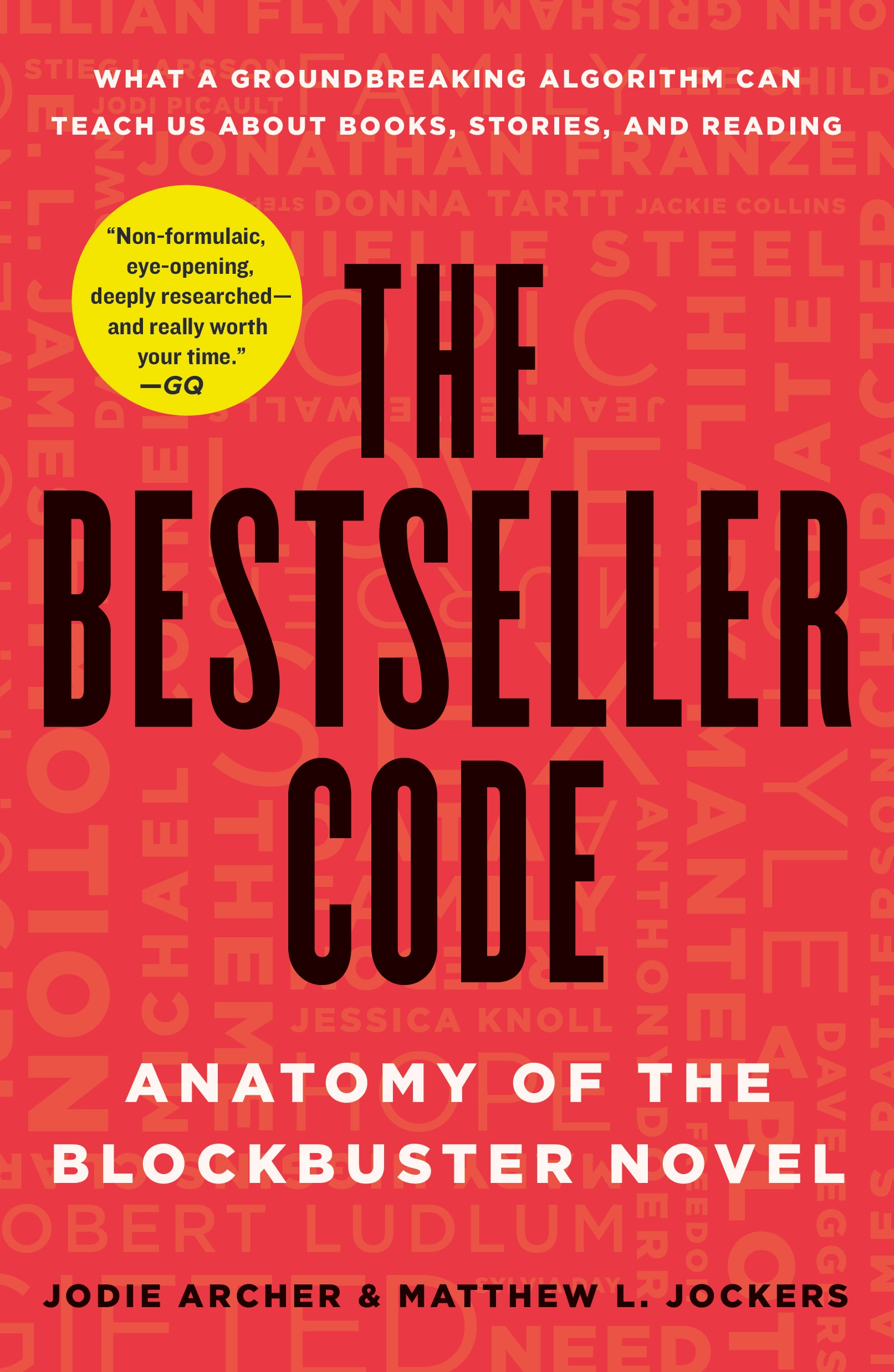 The Bestseller Code Anatomy of the Blockbuster Novel