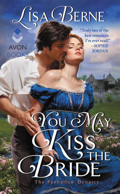 You May Kiss the Bride The Penhallow Dynasty
