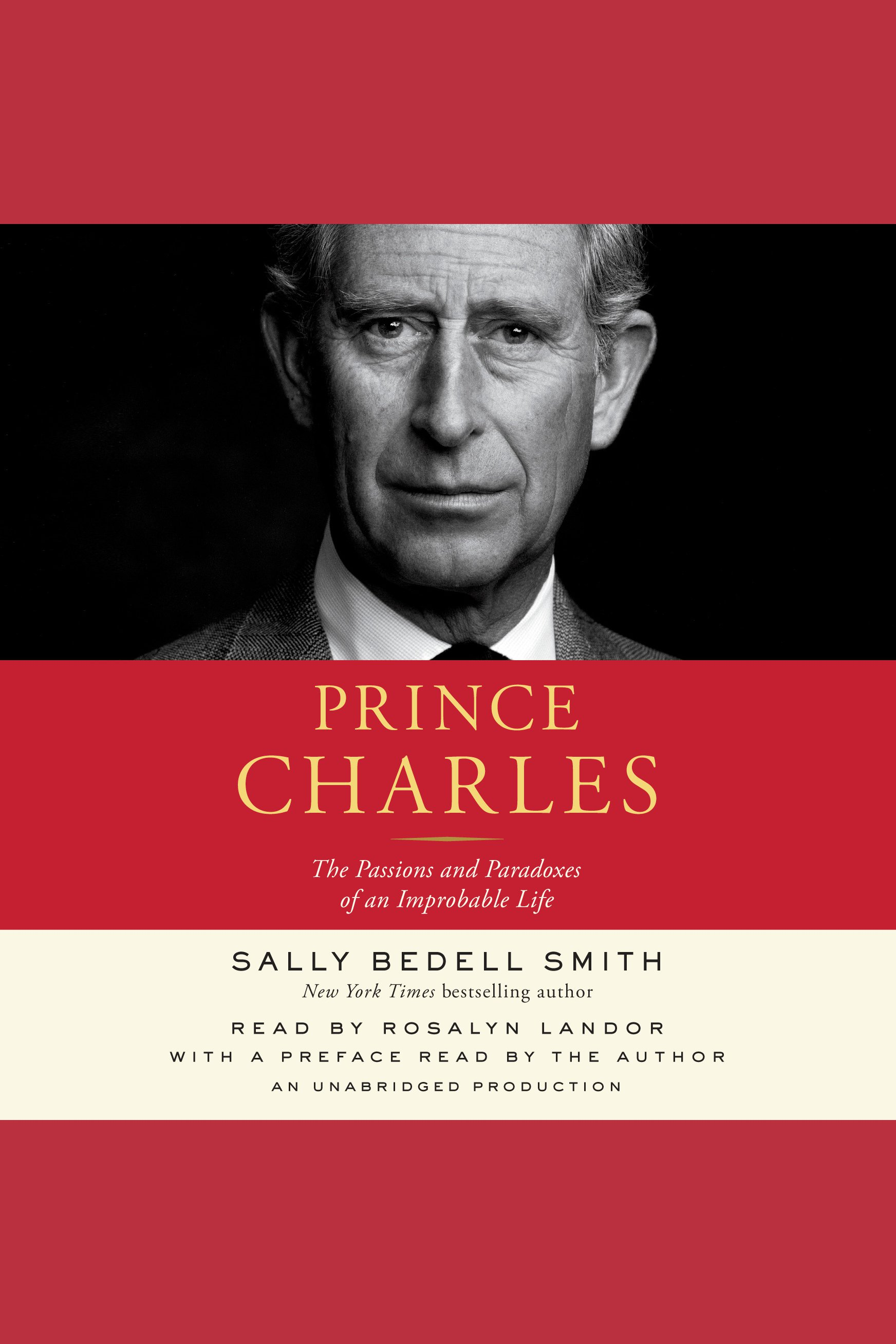 Prince Charles [AUDIO EBOOK] The Passions and Paradoxes of an Improbable Life