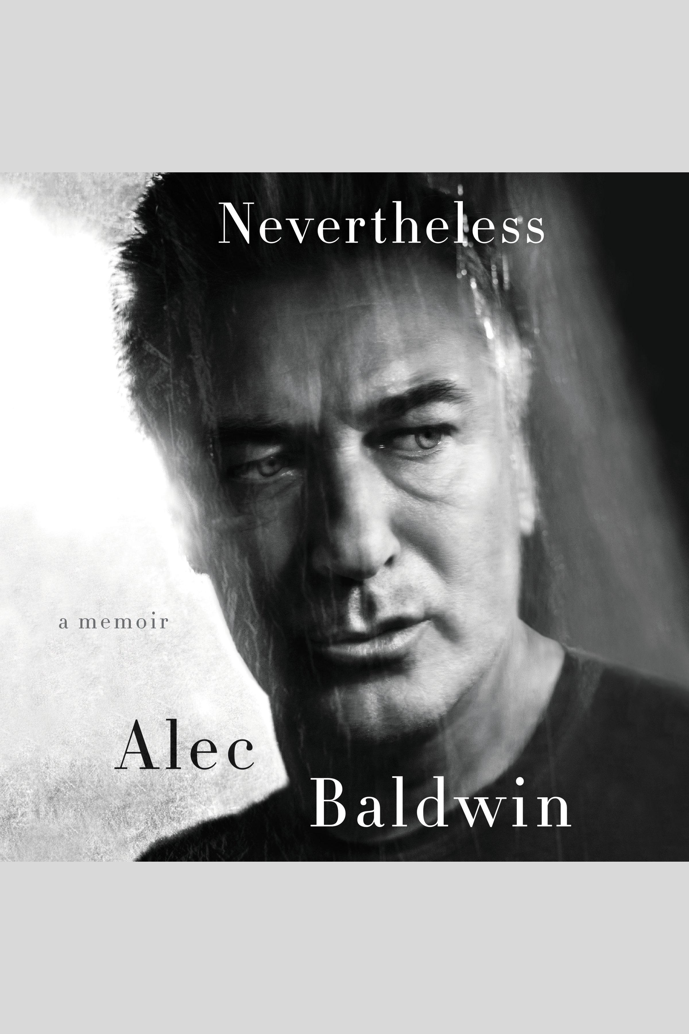 Nevertheless [AudioEbook] : a memoir