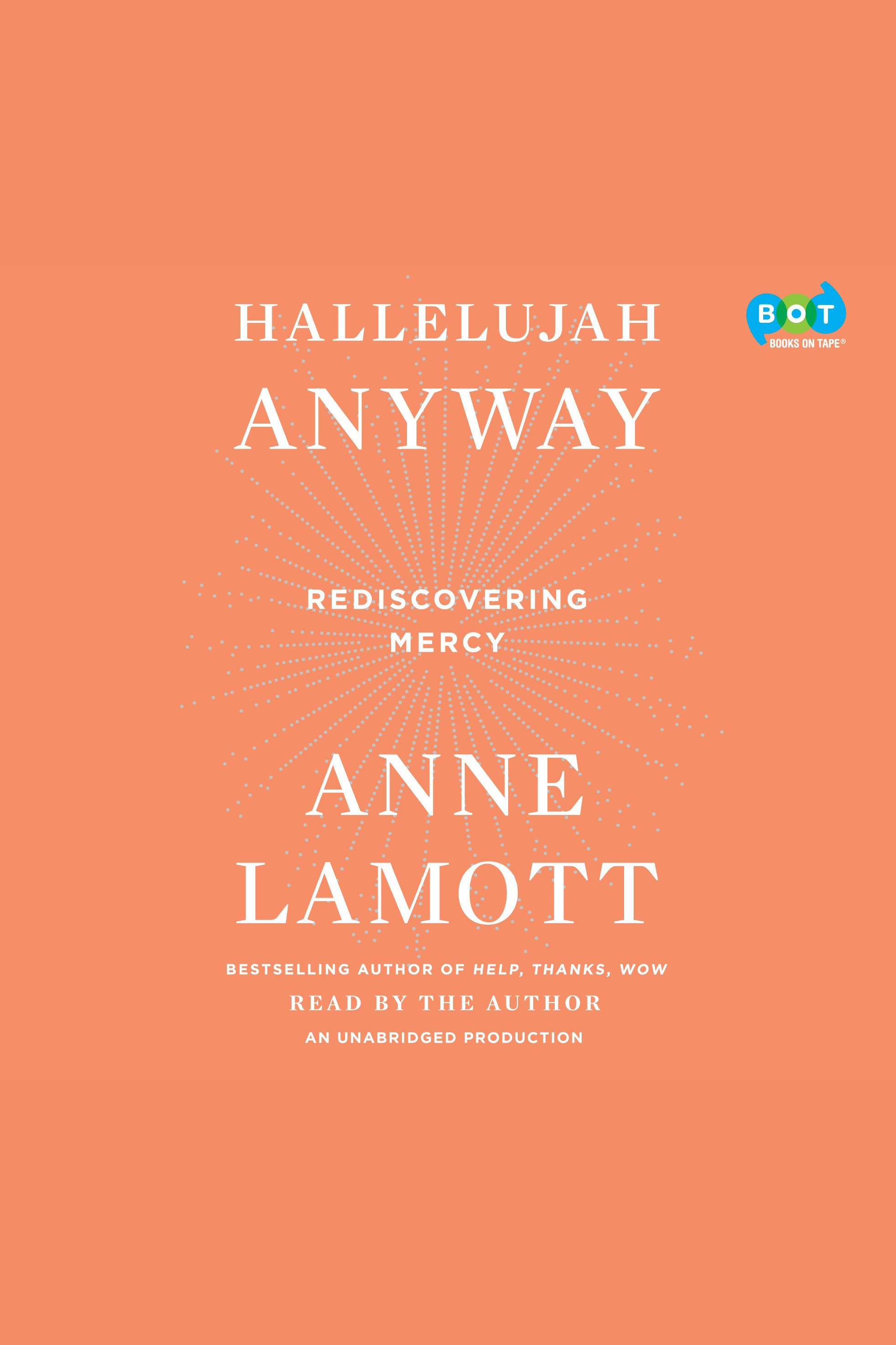 Hallelujah Anyway Rediscovering Mercy