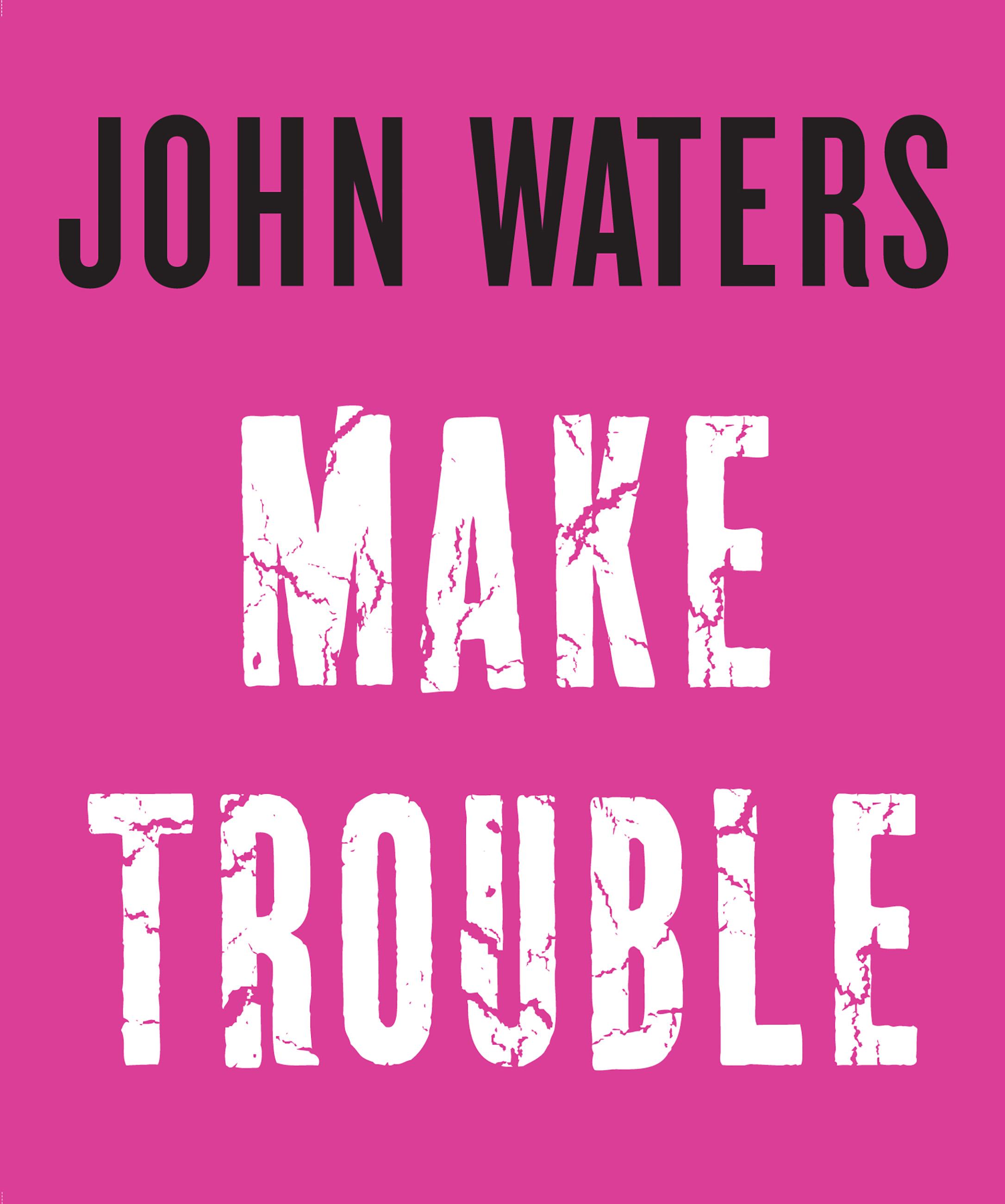 Make trouble [eBook]