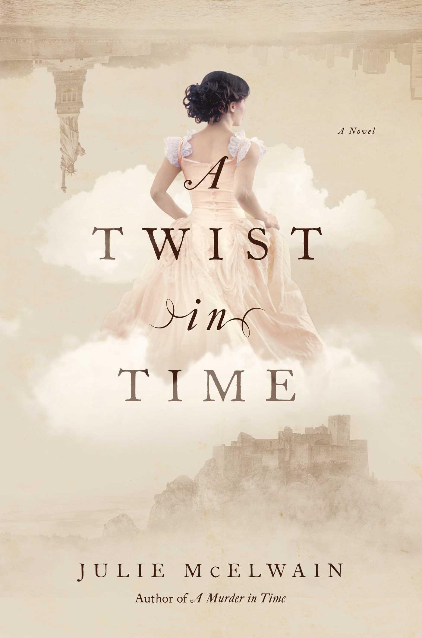 A Twist in Time : A Novel