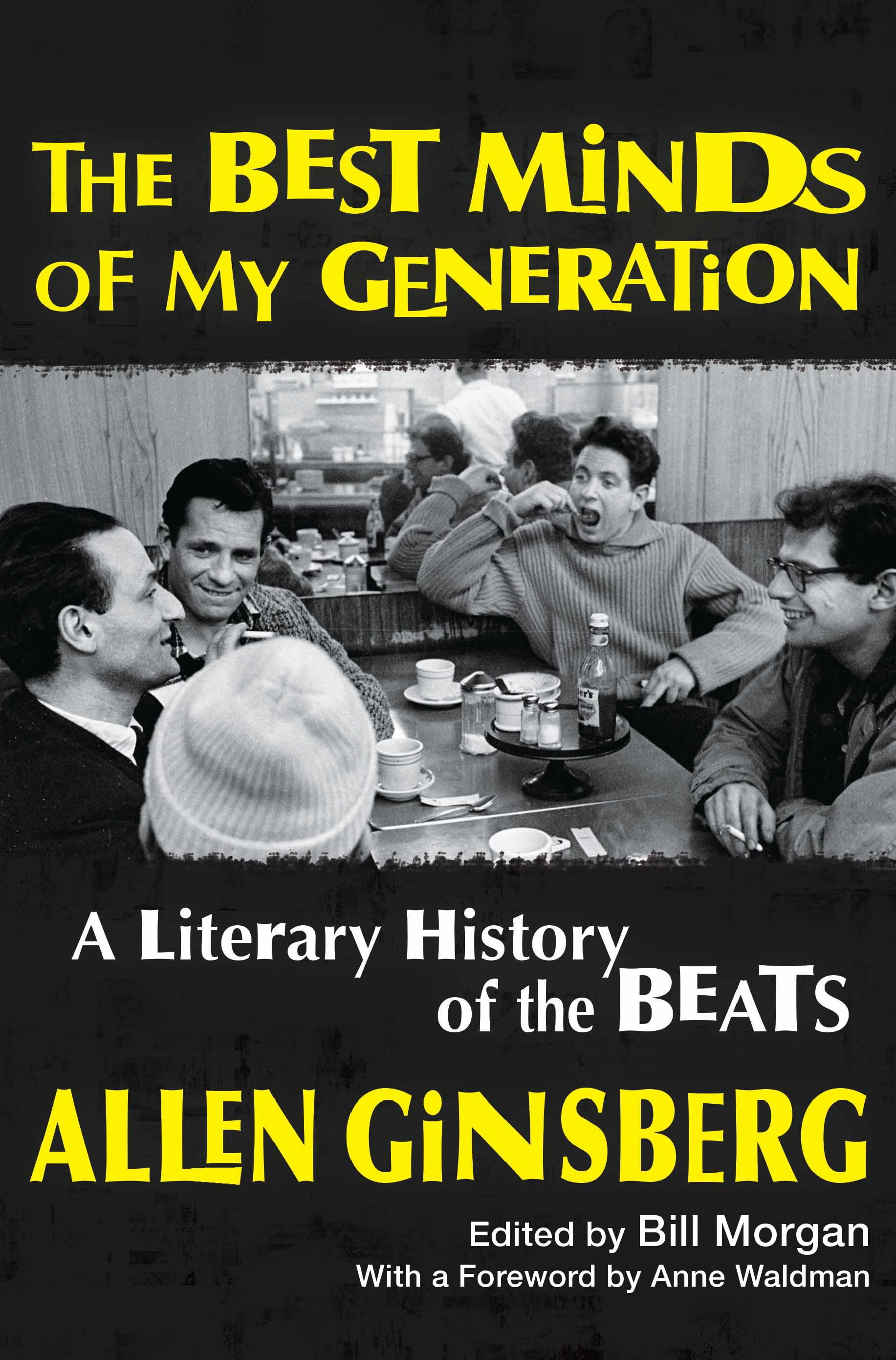 Cover image for The Best Minds of My Generation [electronic resource] : A Literary History of the Beats