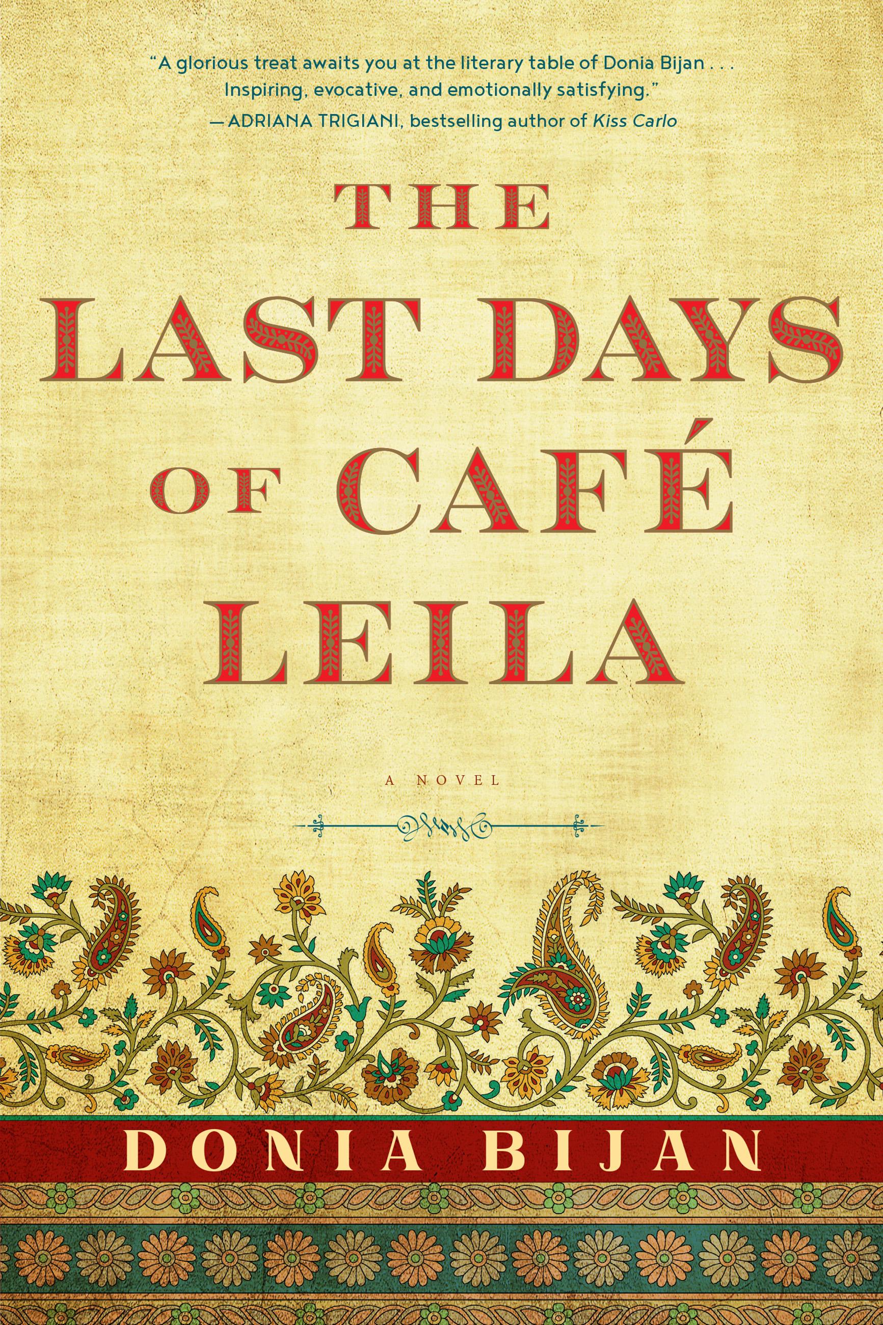 The Last Days of Café Leila A Novel
