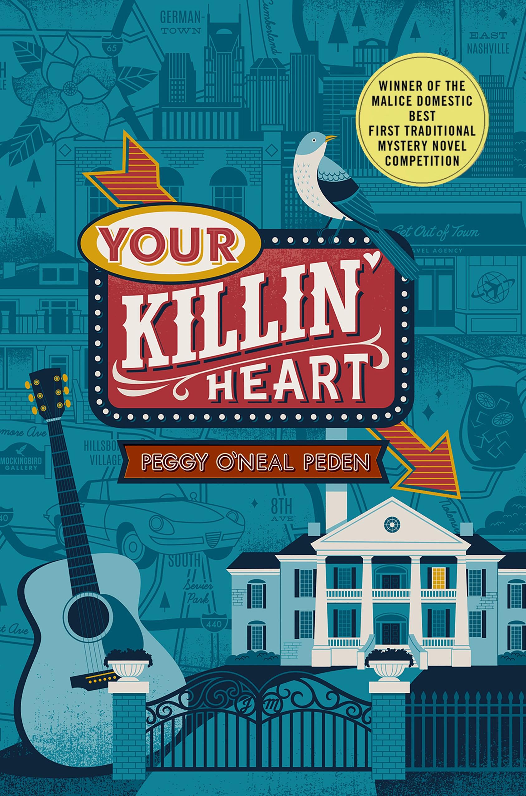 Your Killin' Heart A Mystery