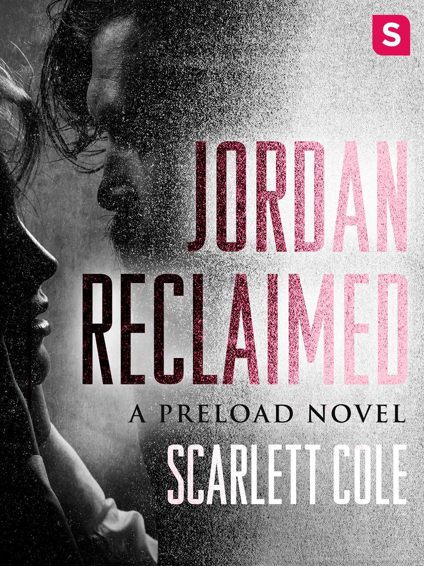 Jordan reclaimed : A Preload Novel