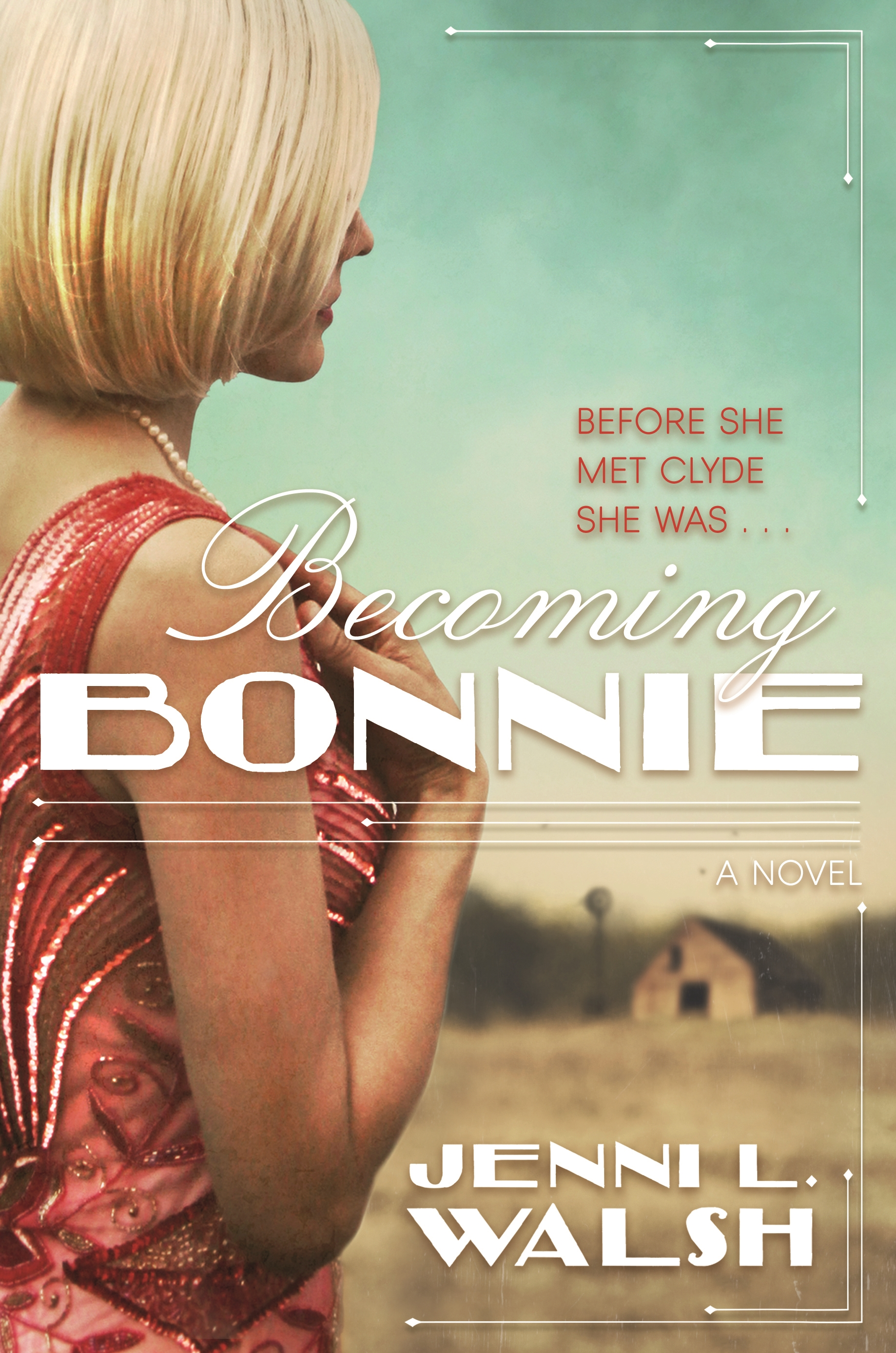 Becoming Bonnie A Novel