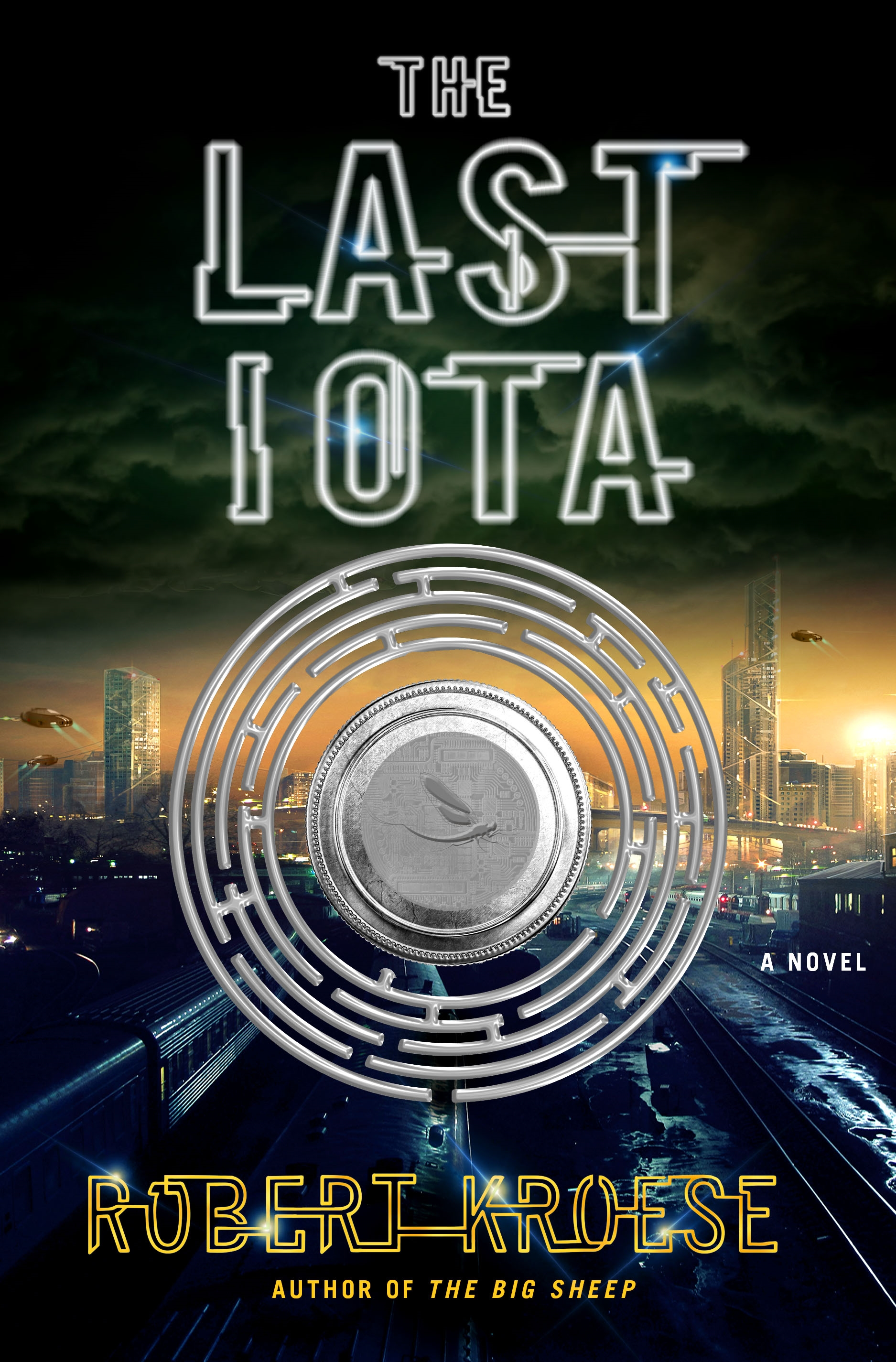 The Last Iota A Novel