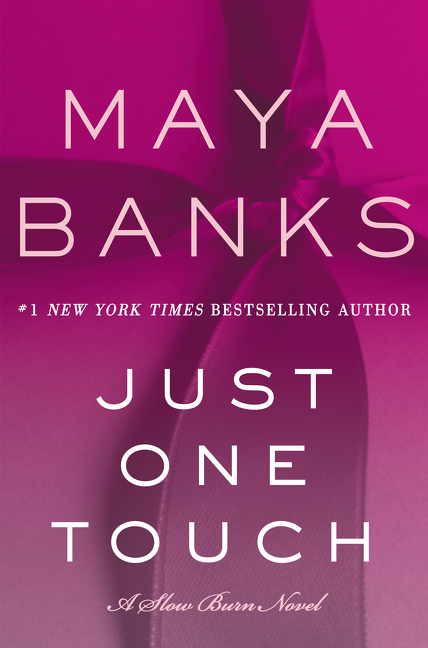 Just One Touch A Slow Burn Novel