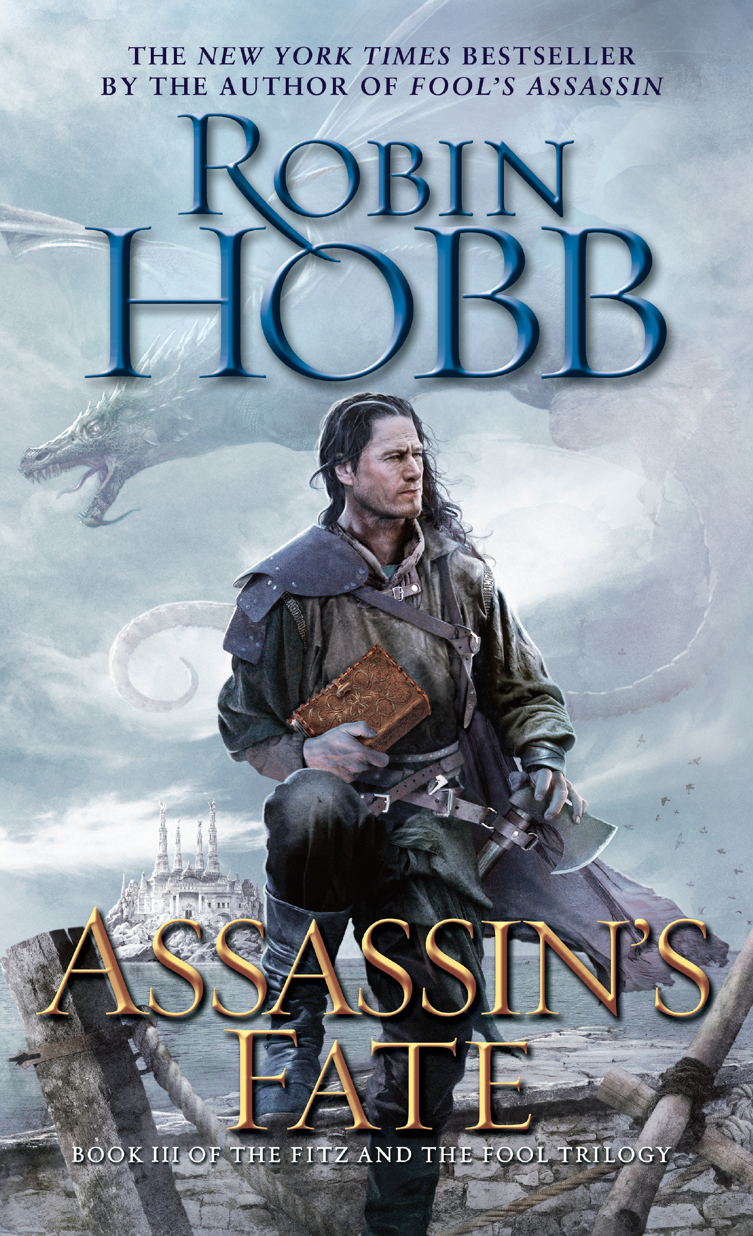 Assassin's Fate Book III of the Fitz and the Fool trilogy