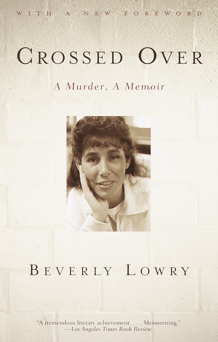 Crossed Over A Murder, A Memoir