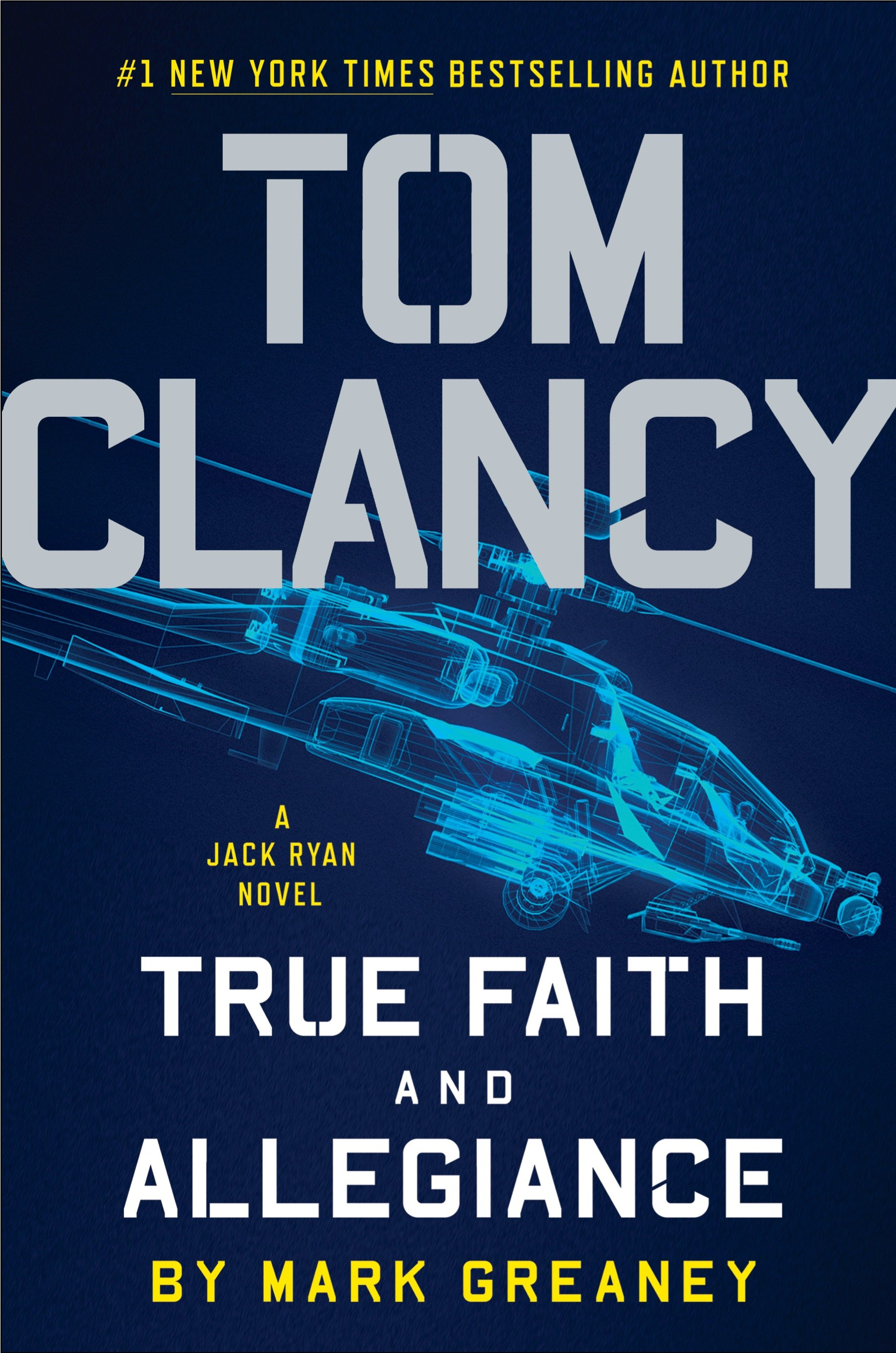 Tom Clancy : true faith and allegiance