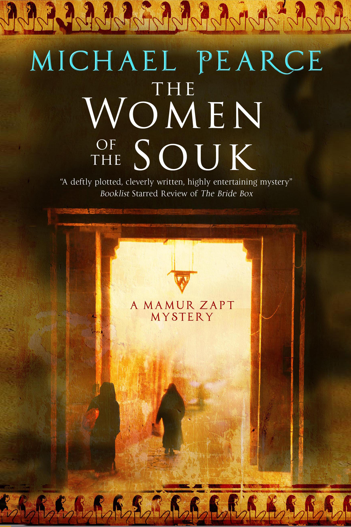 The Women of the Souk A mystery set in pre-World War I Egypt